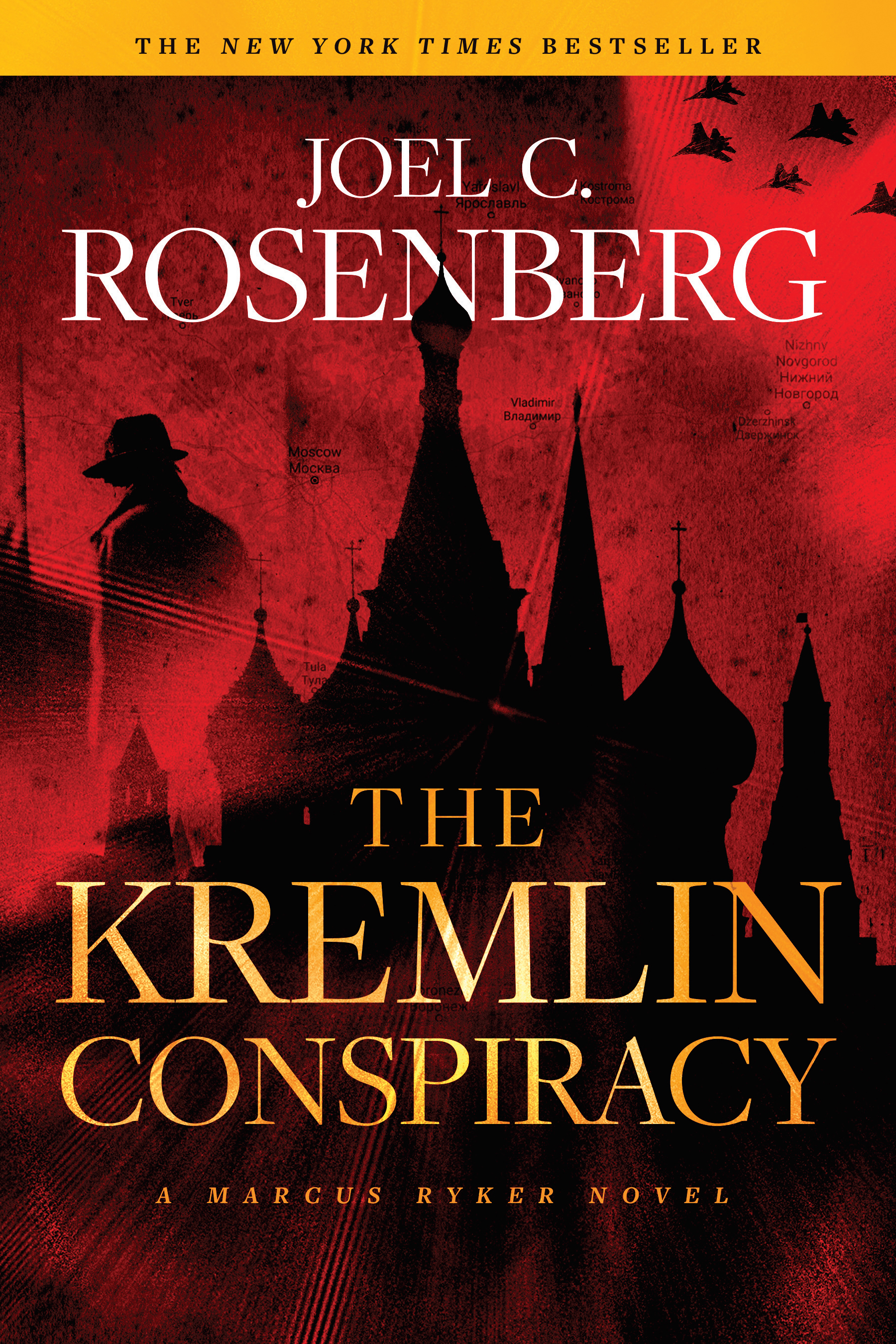 Cover Image of The Kremlin Conspiracy: A Marcus Ryker Series Political and Military Action Thriller