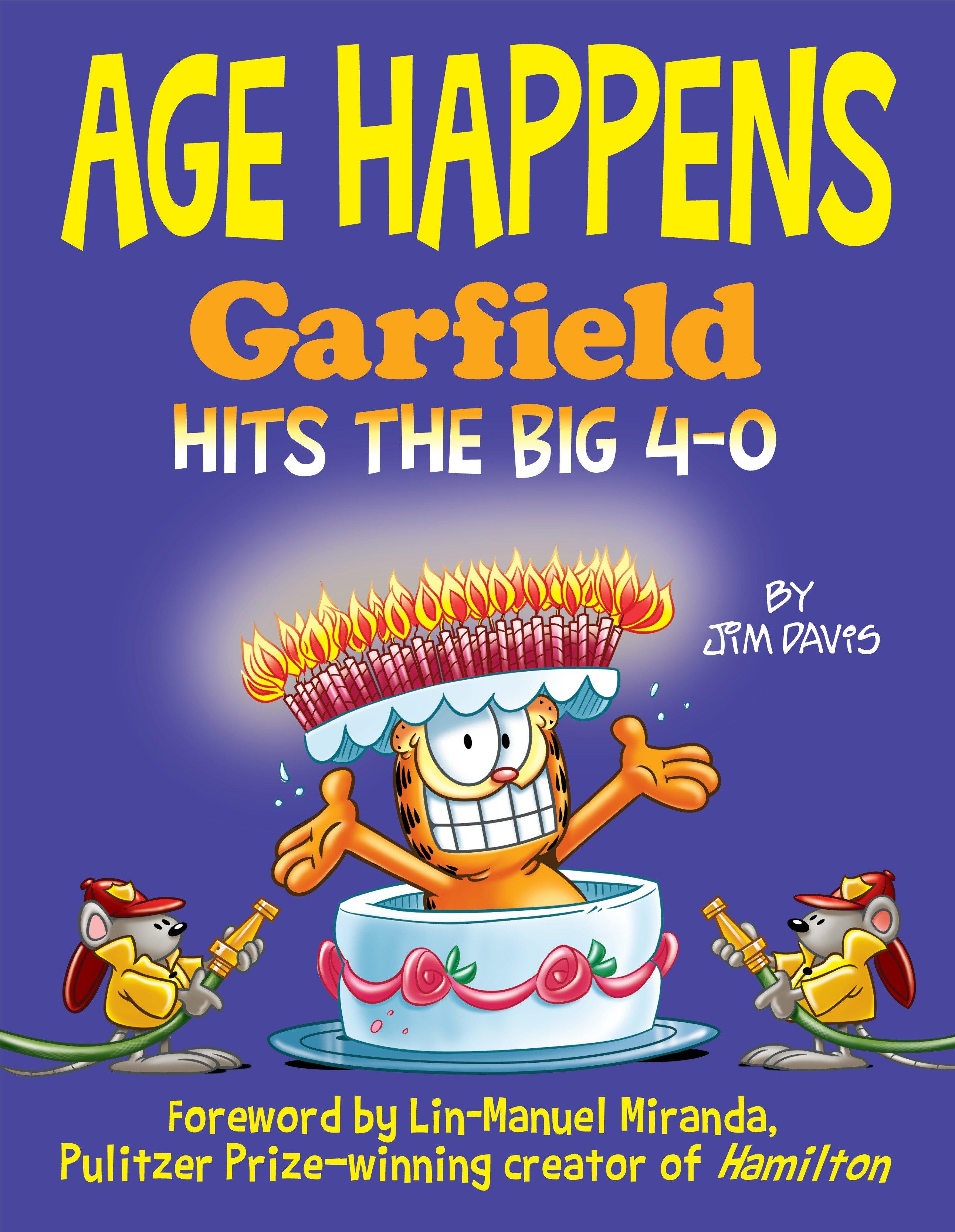 Age Happens Garfield Hits the Big 4-0