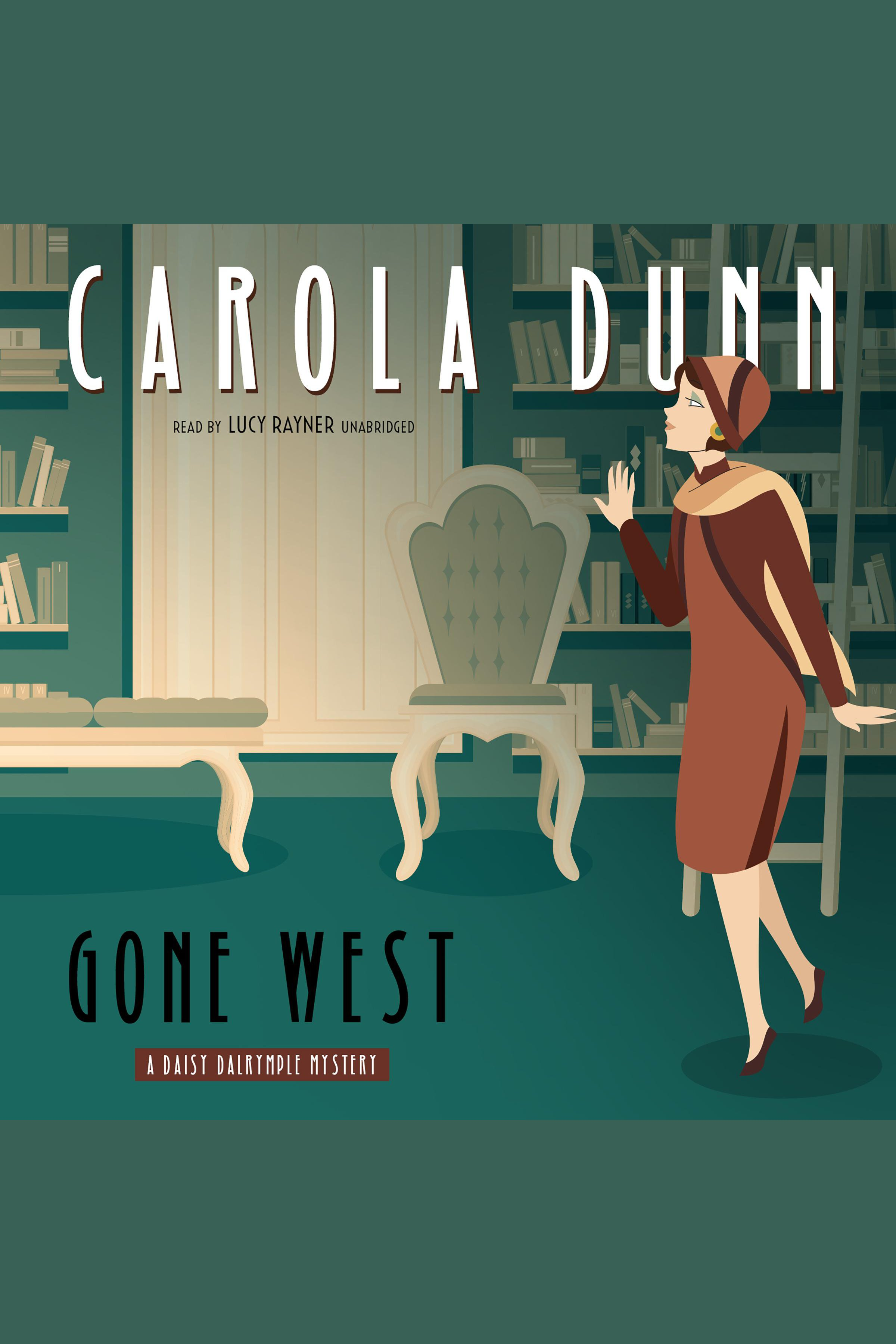 Gone West A Daisy Dalrymple Mystery cover image