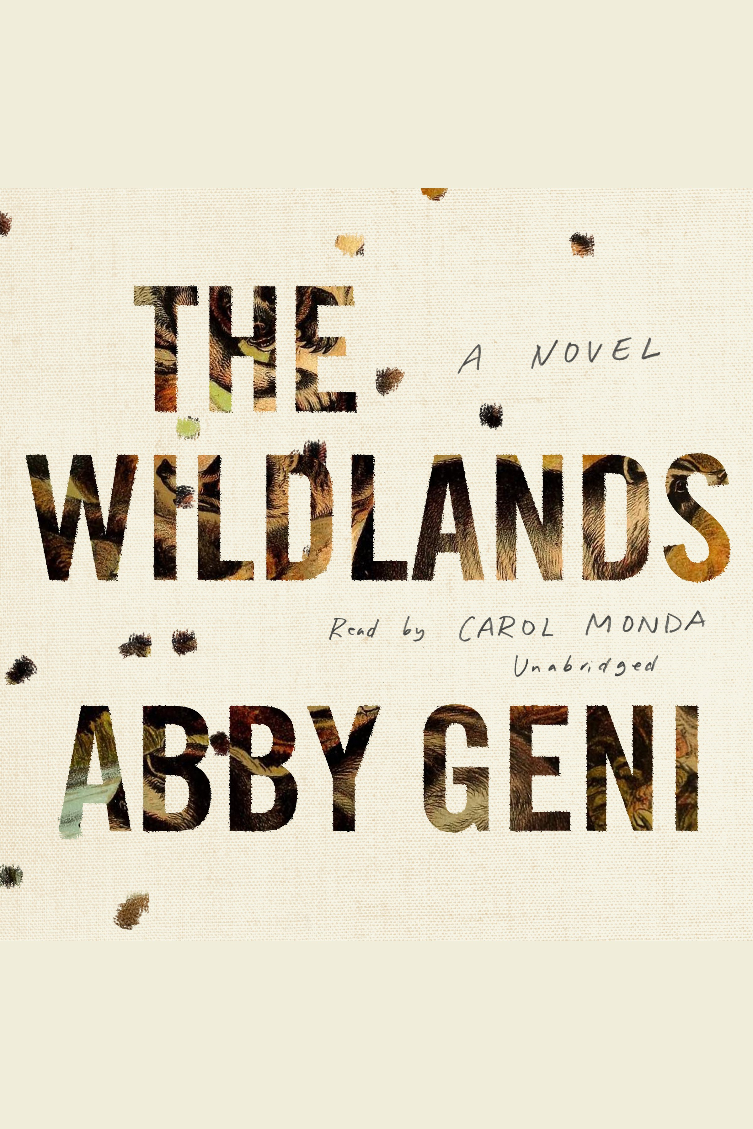 Wildlands, The [electronic resource] : A Novel