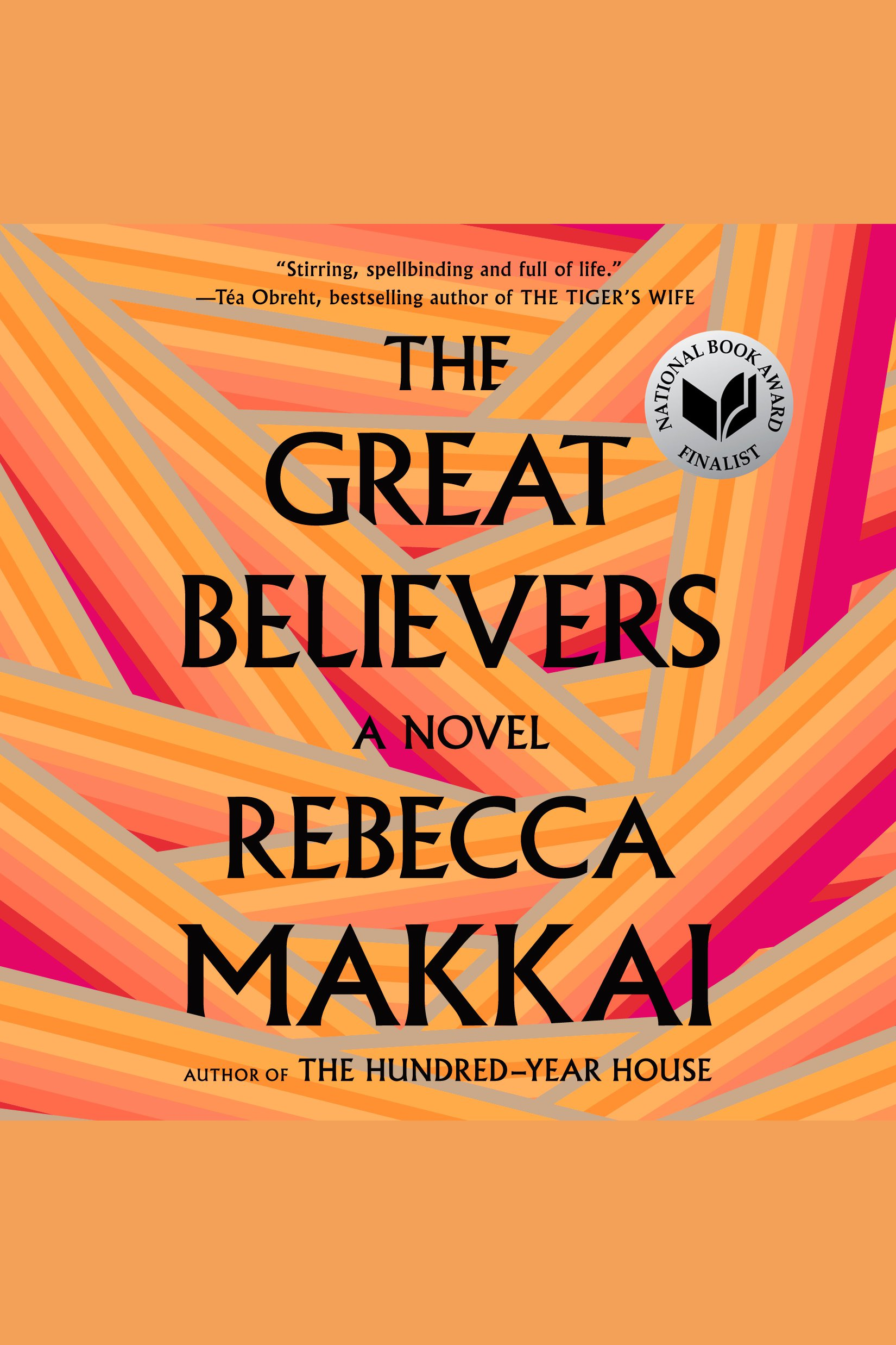 Great Believers, The [electronic resource] : A Novel
