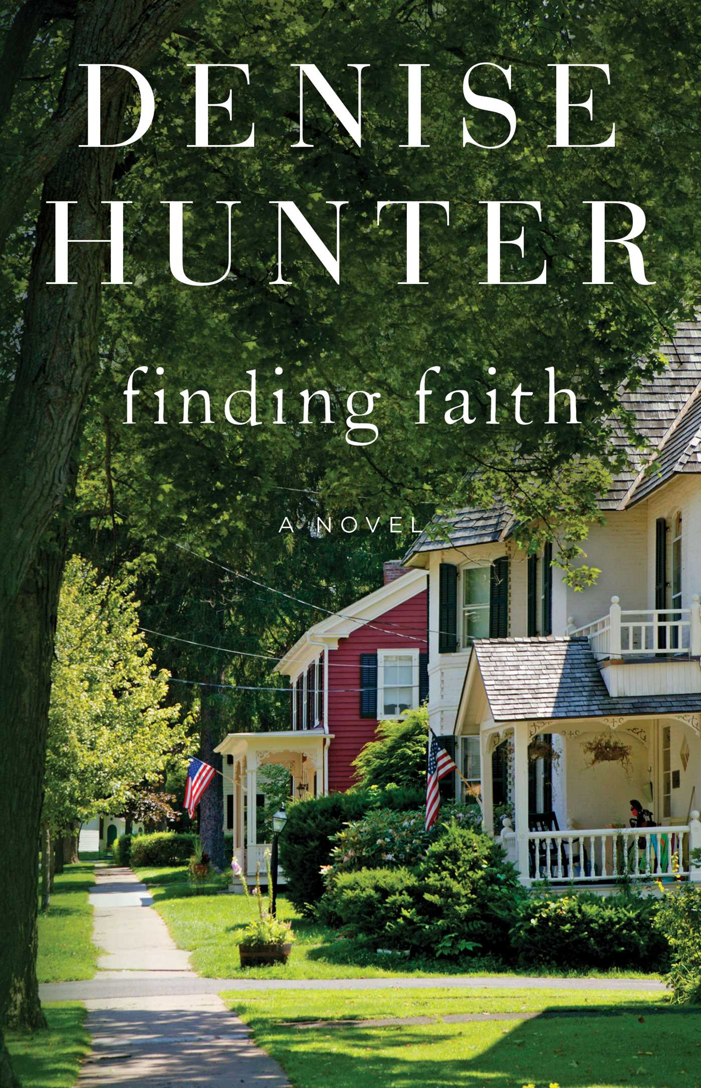 Finding Faith A Novel
