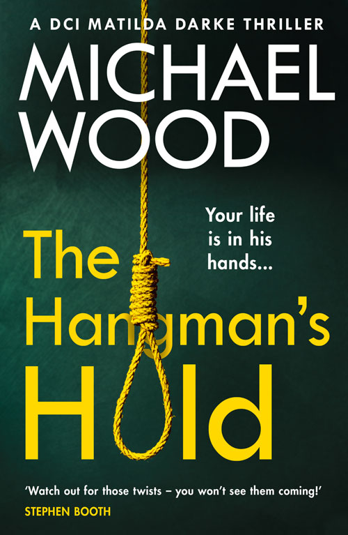 Cover Image of The Hangman's Hold: A gripping serial killer thriller that will keep you hooked (DCI Matilda Darke Thriller, Book 4)