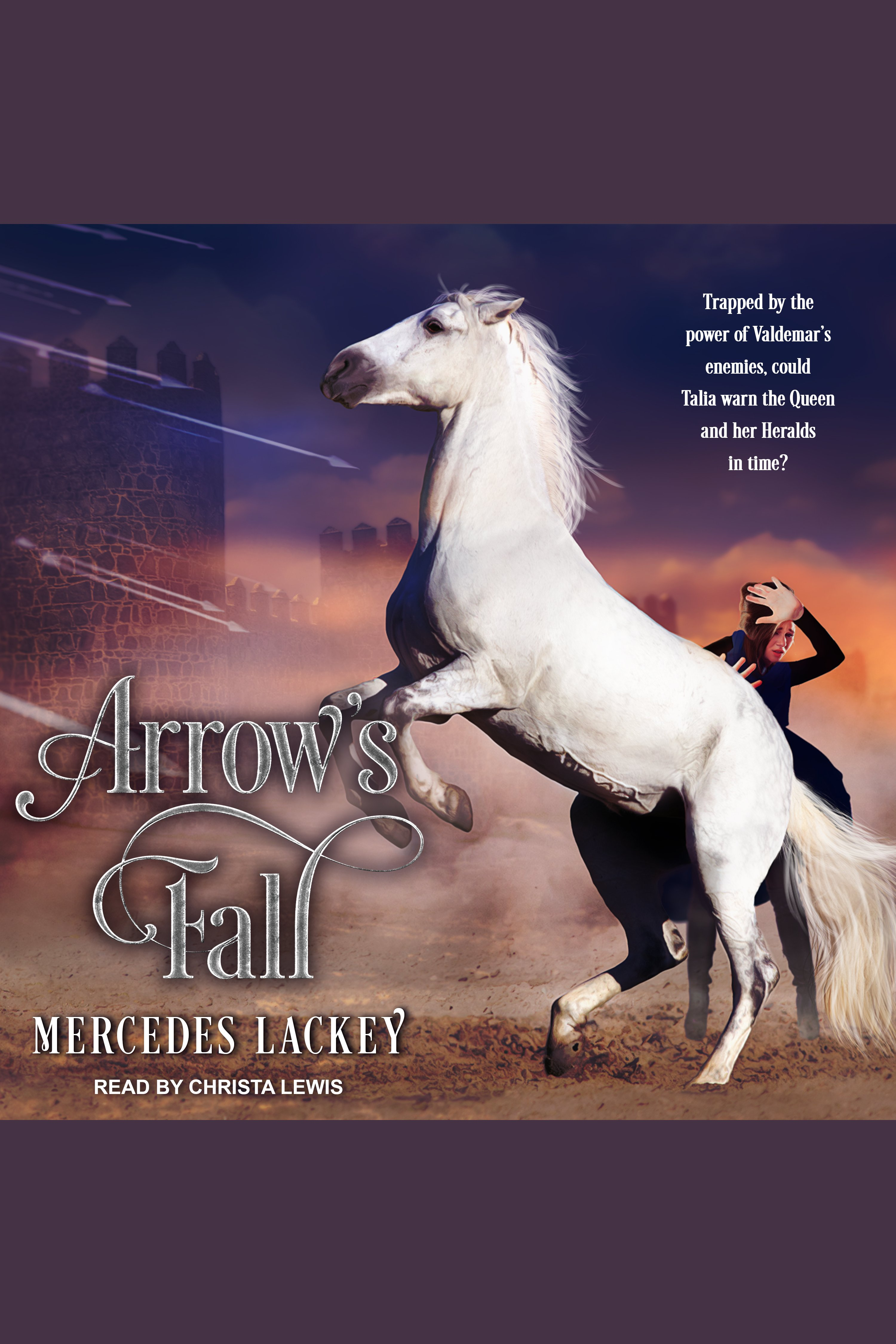 Arrow's Fall Heralds of Valdemar, Book 3