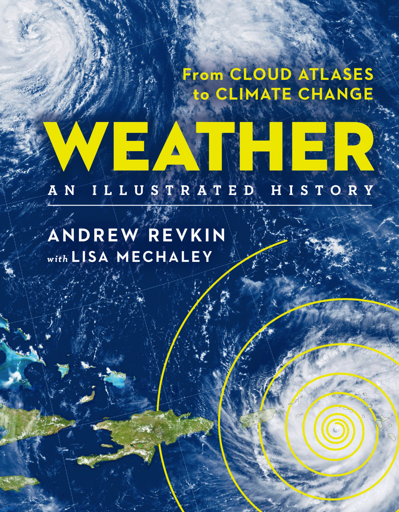 Weather an illustrated history : from cloud atlases to climate change cover image