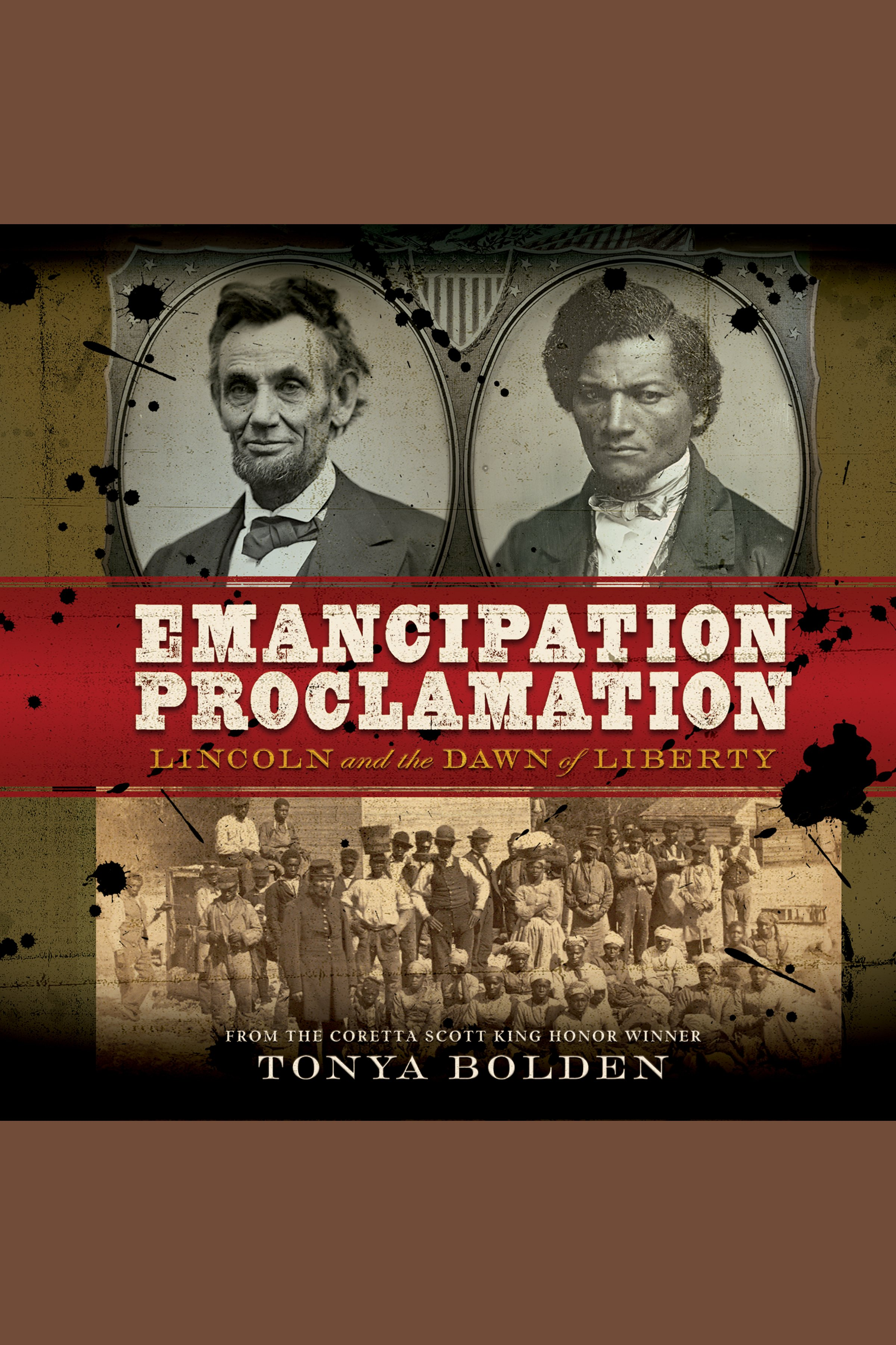 Emancipation Proclamation, The Lincoln and the Dawn of Liberty cover image