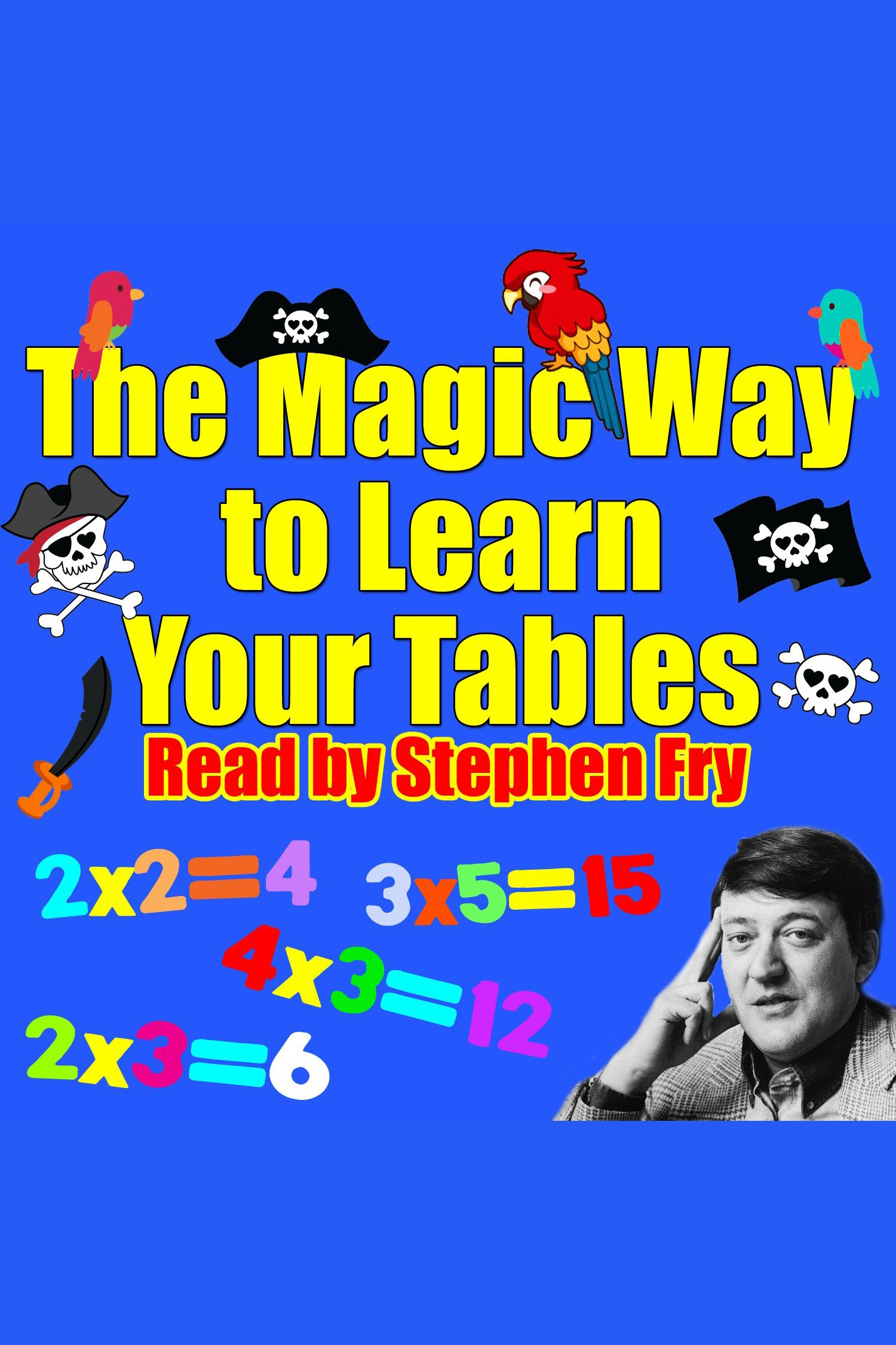 The Magic Way to Learn Your Tables cover image