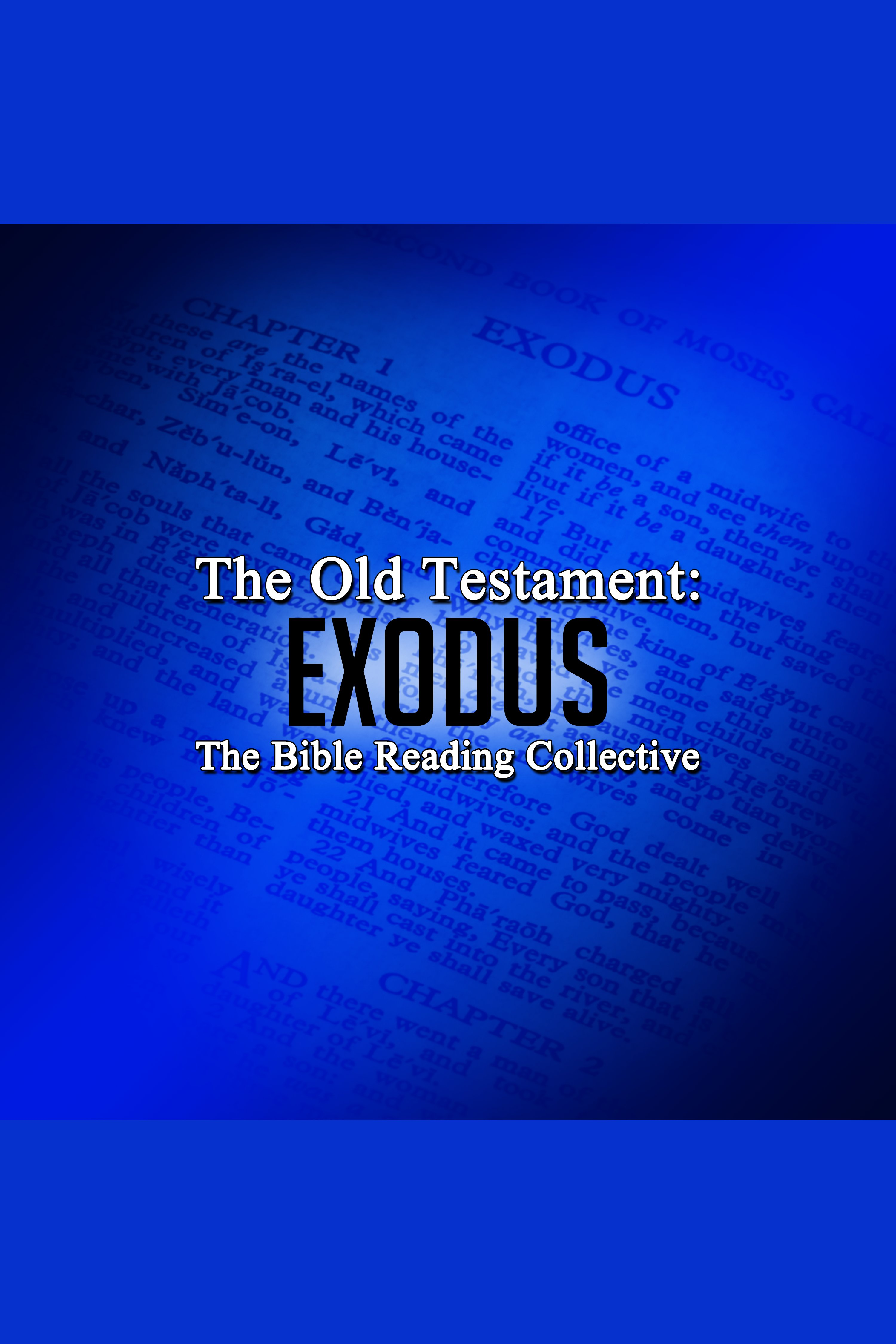 Old Testament, The: Exodus cover image