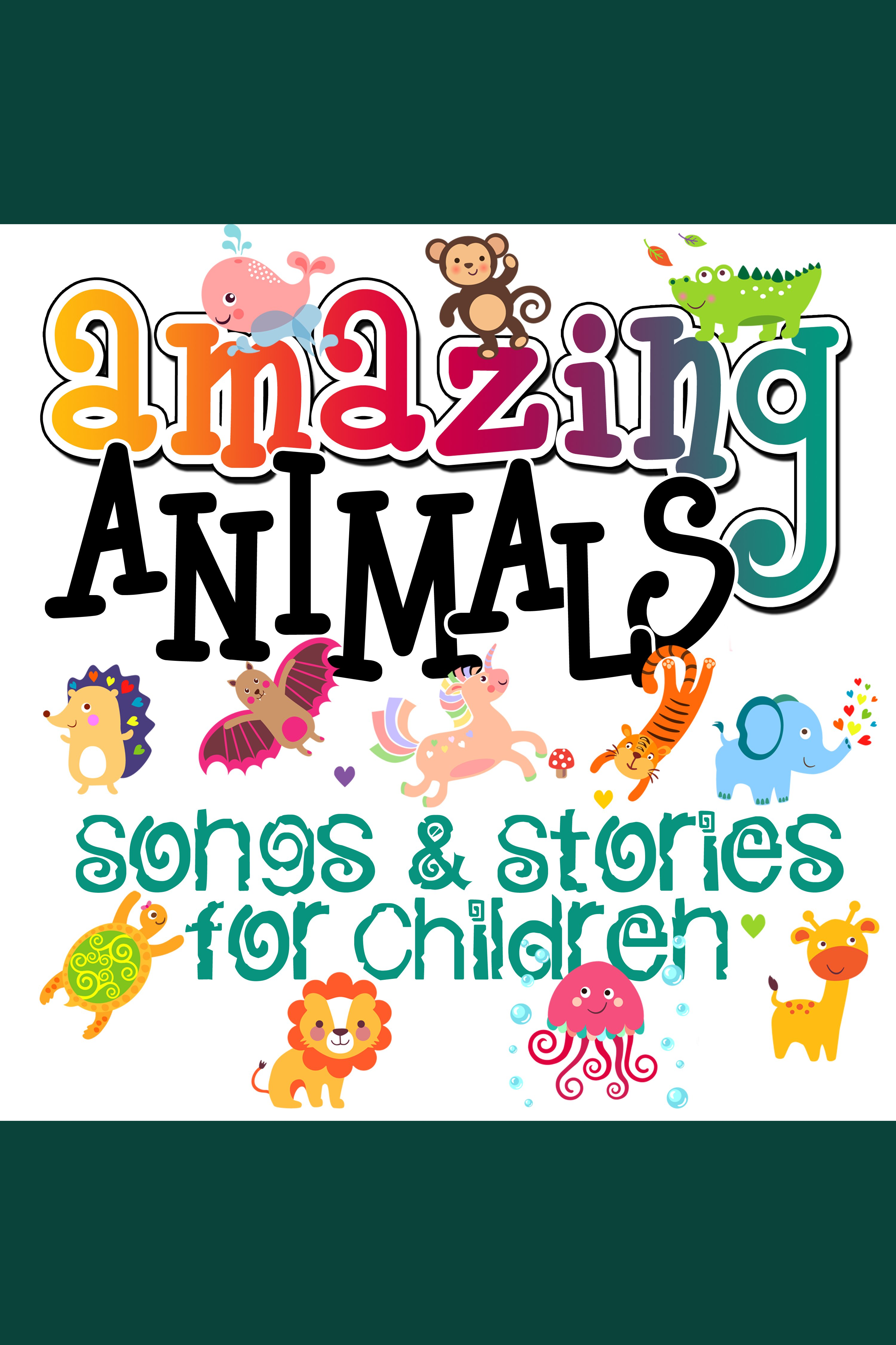 Amazing Animals! Songs & Stories for Children cover image