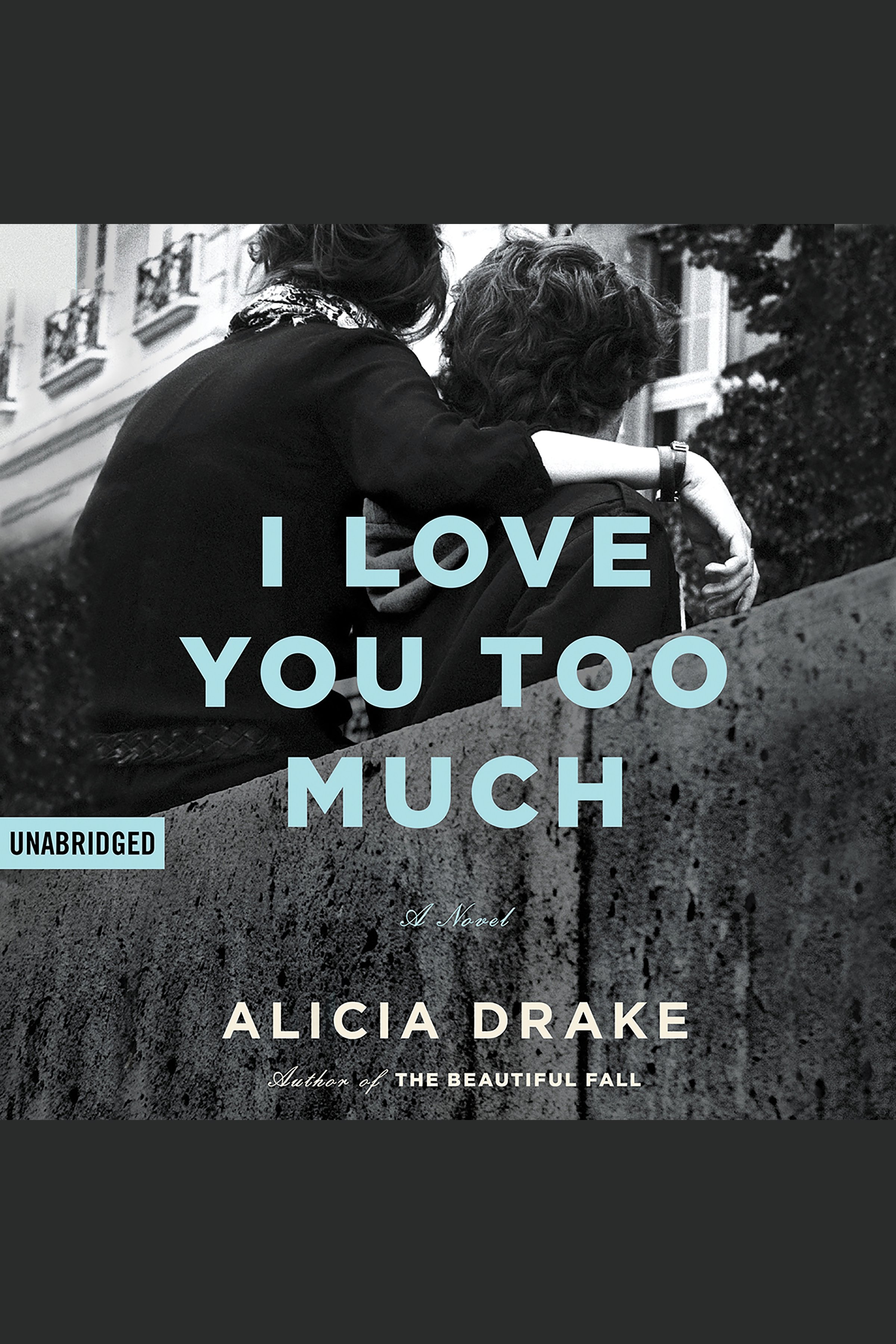 I love you too much cover image