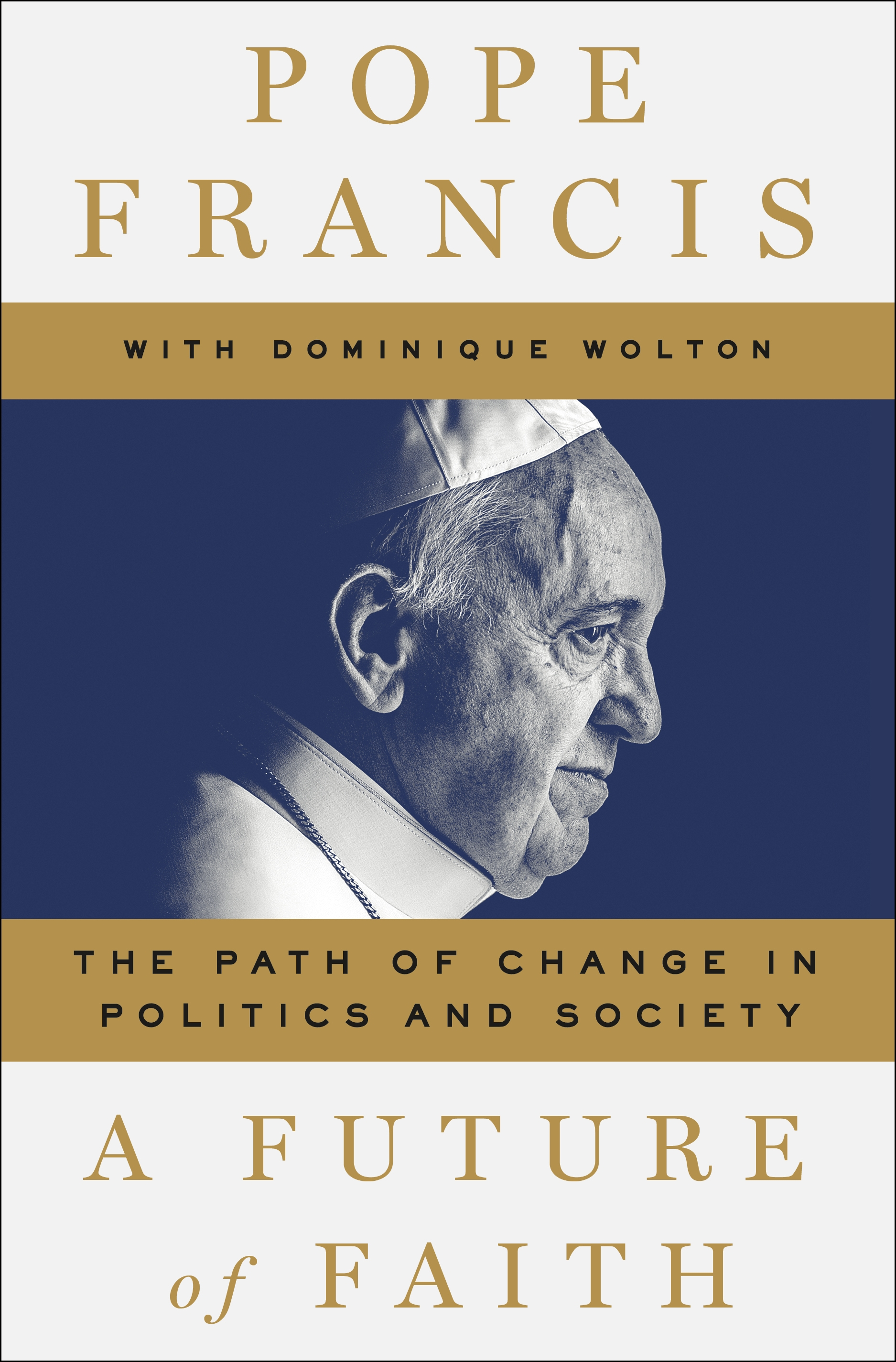 A future of faith the path of change in politics and society cover image