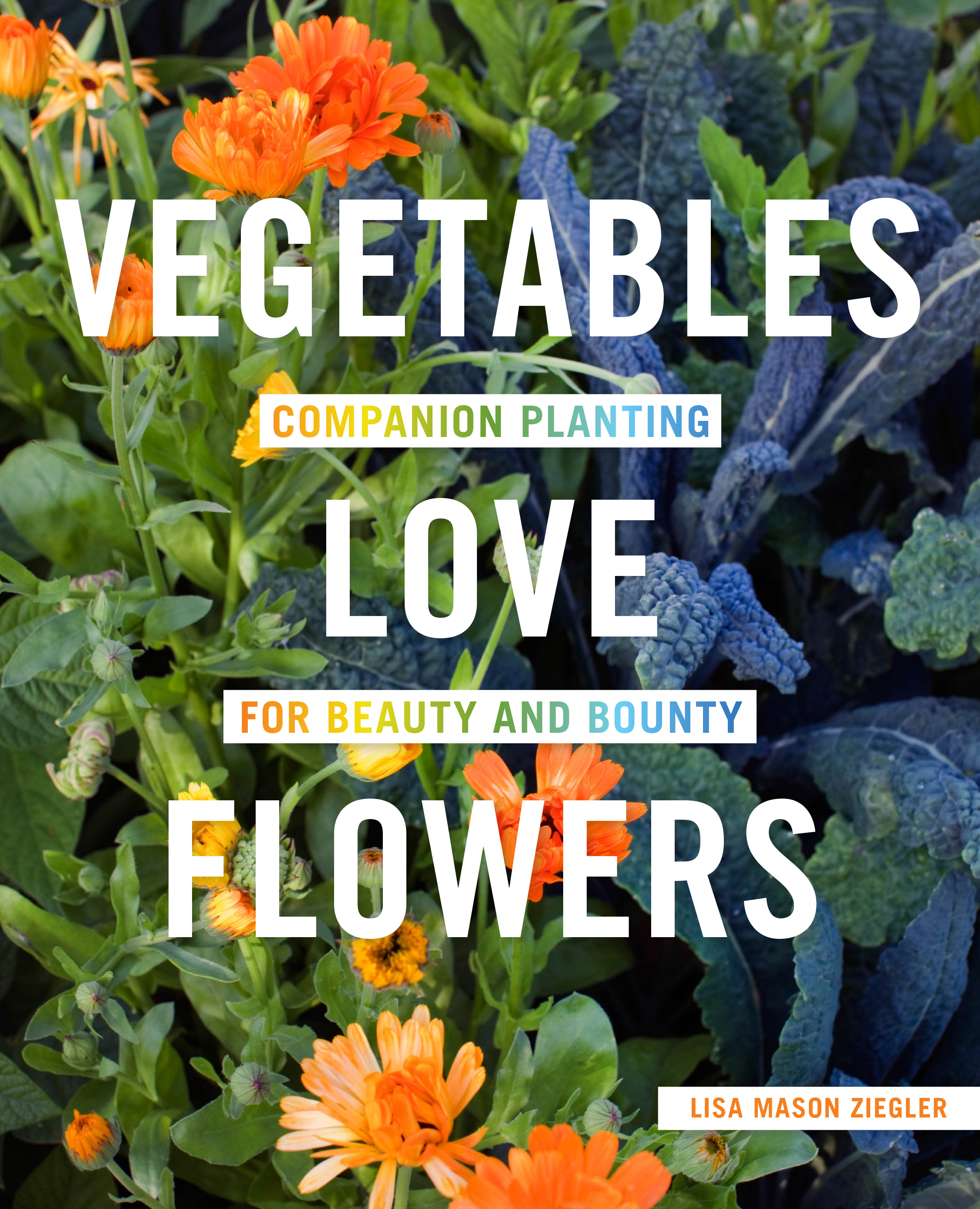 Cover Image of Vegetables Love Flowers