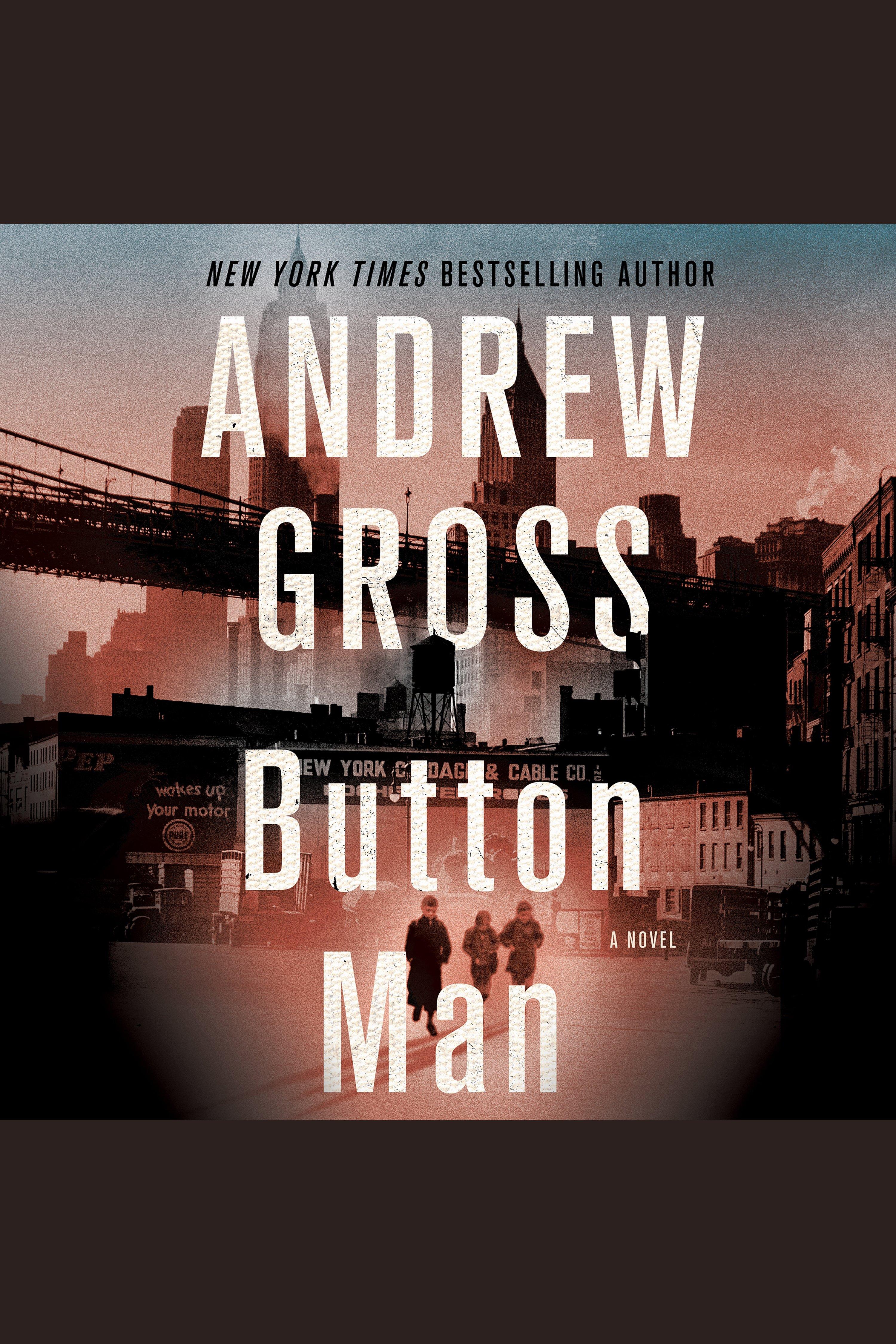 Button Man [electronic resource] : A Novel