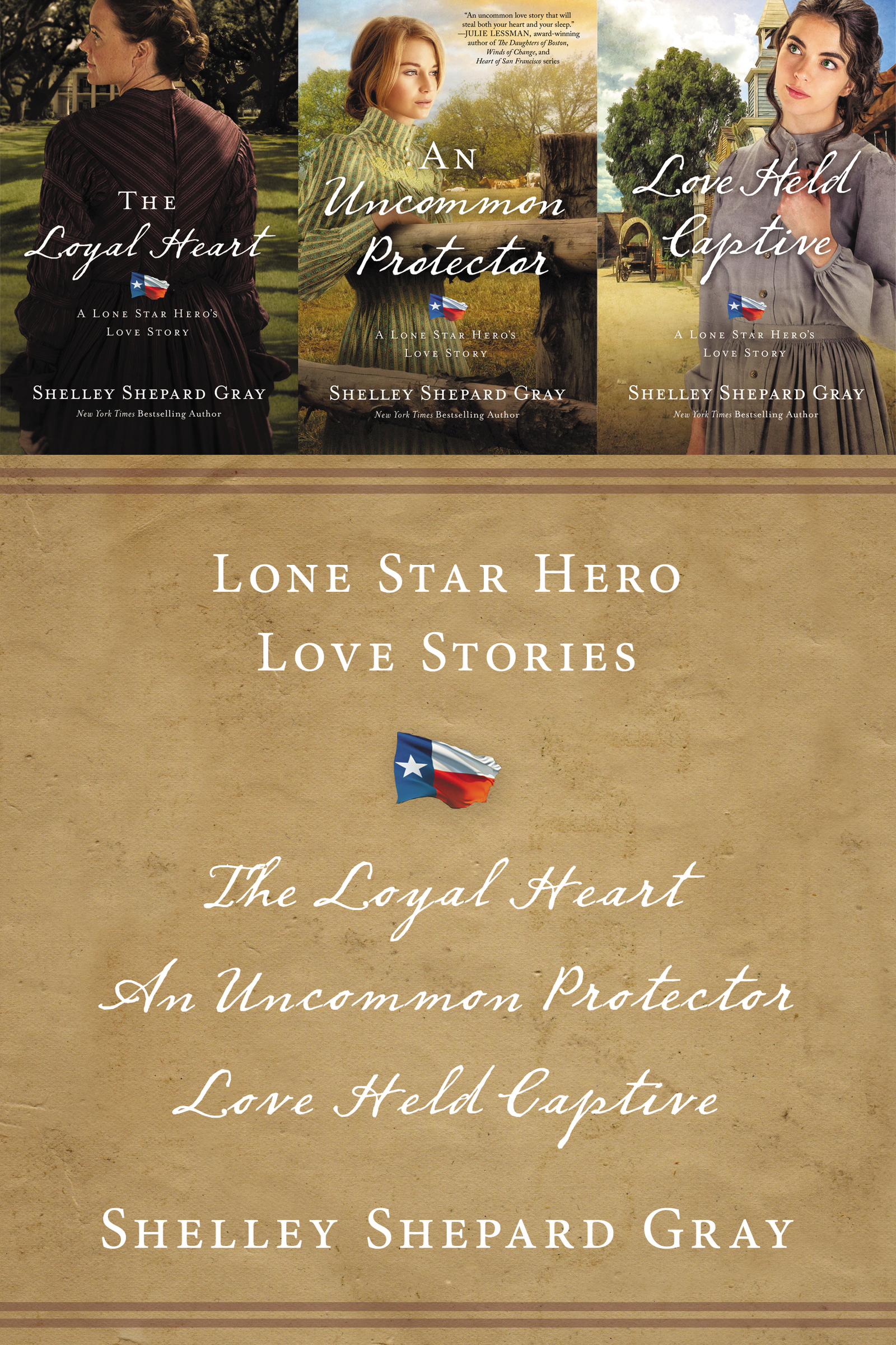 Lone Star Hero Love Stories The Loyal Heart, An Uncommon Protector, Love Held Captive
