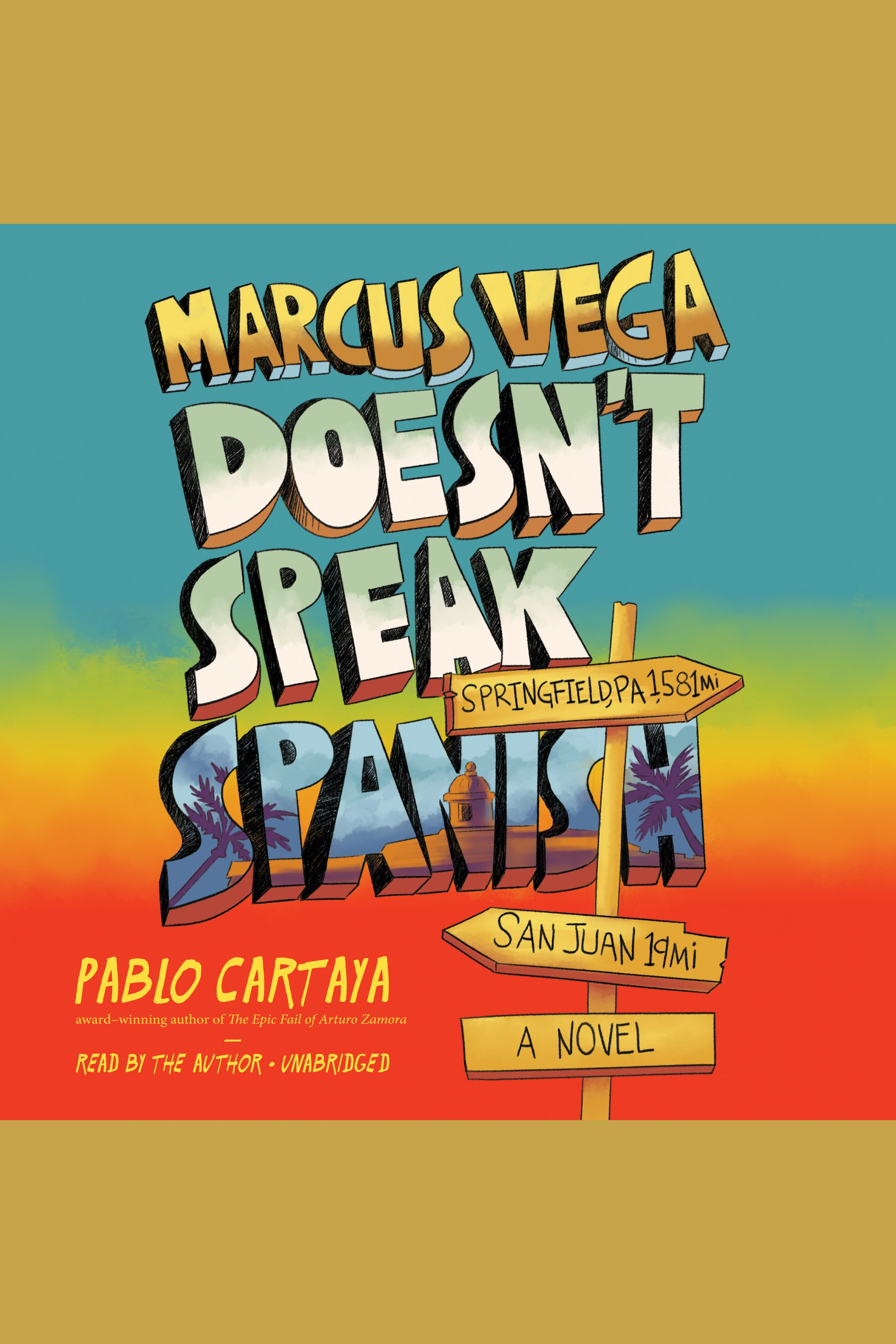 Marcus Vega Doesn't Speak Spanish A Novel