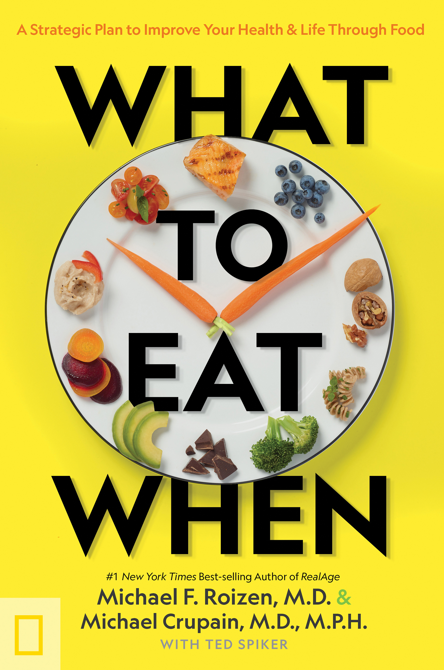 What to eat when a strategic plan to improve your health & life through food cover image