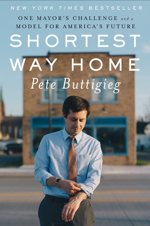 Cover Image of Shortest Way Home: One Mayor's Challenge and a Model for America's Future