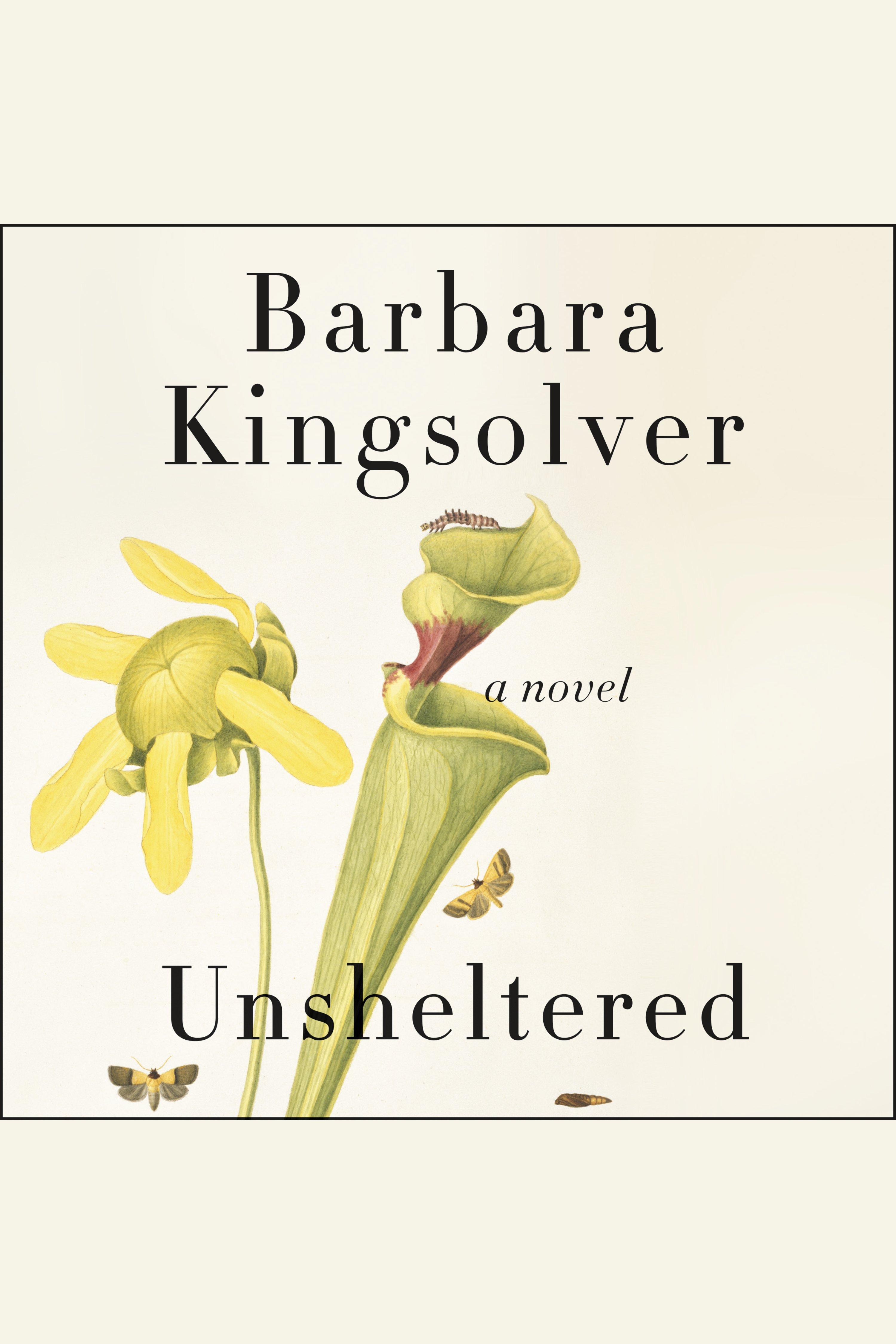 Unsheltered A Novel