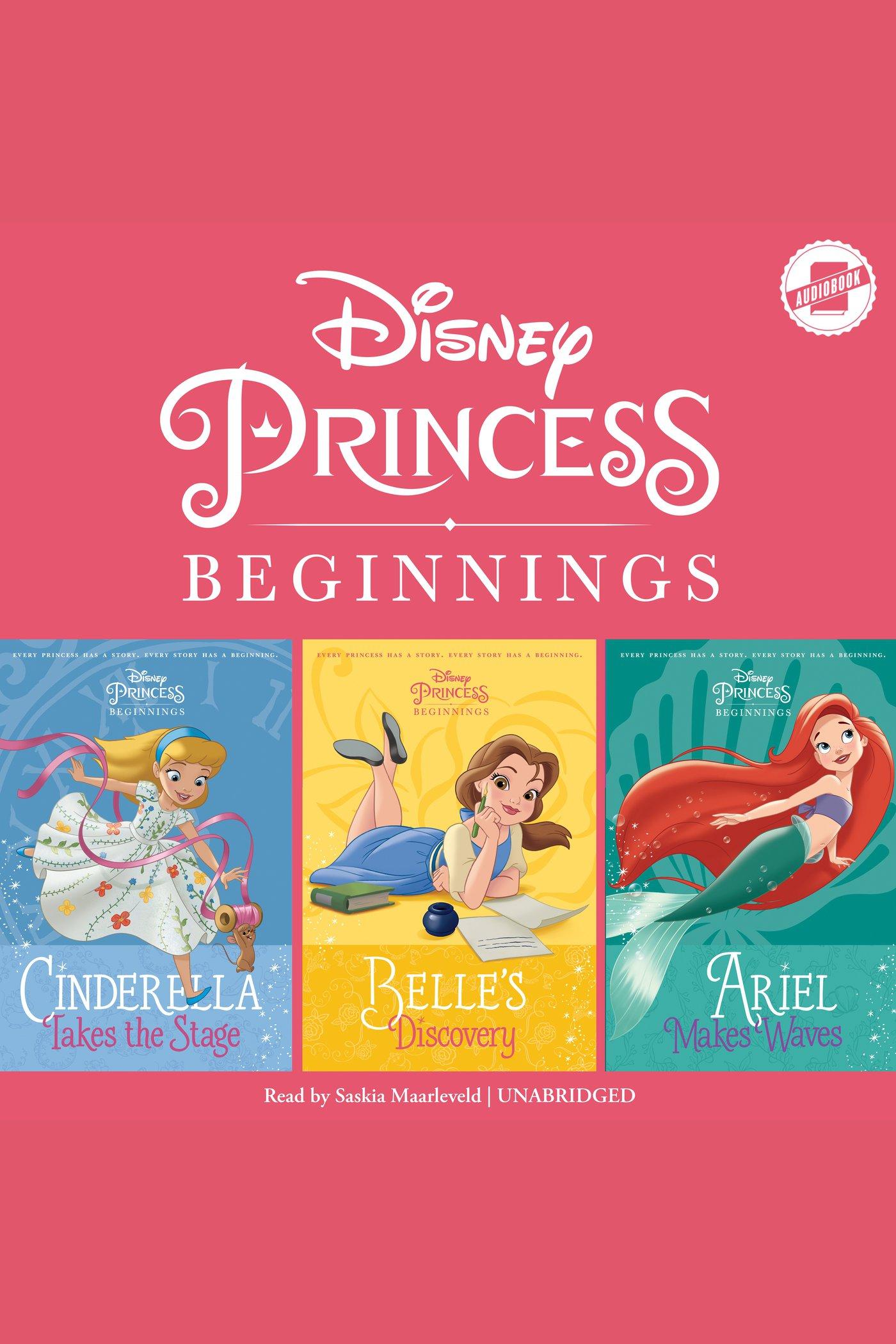 Disney Princess Beginnings: Cinderella, Belle & Ariel Cinderella Takes the Stage | Belle's Discovery | Ariel Makes Waves