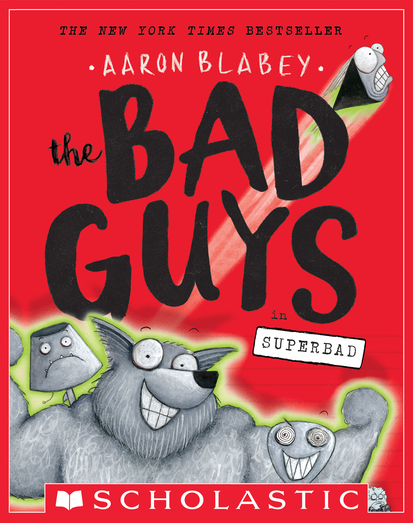 The Bad Guys in Superbad (The Bad Guys #8) [electronic resource]