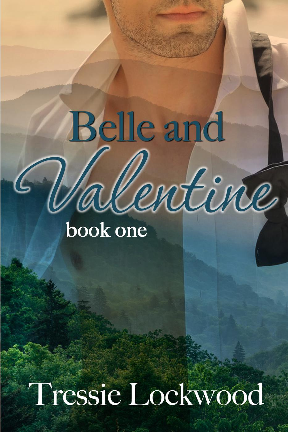 Belle and Valentine (The Belle Series, #1)