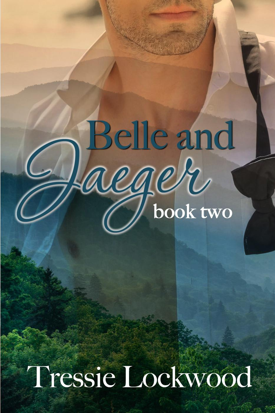 Belle and Jaeger (The Belle Series, #2)