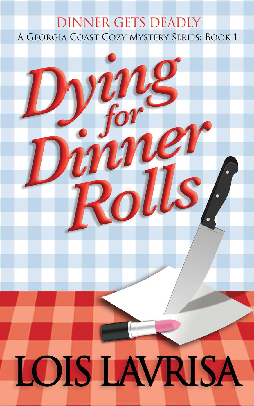 Dying for Dinner Rolls (Georgia Coast Cozy Mysteries, #1)