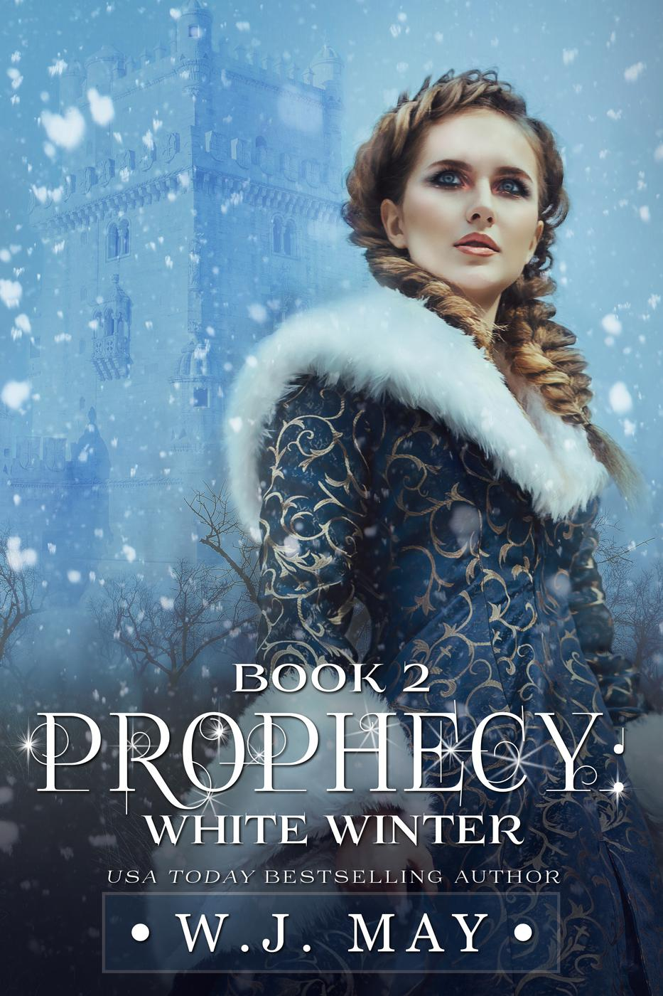 White Winter (Prophecy Series, #2)