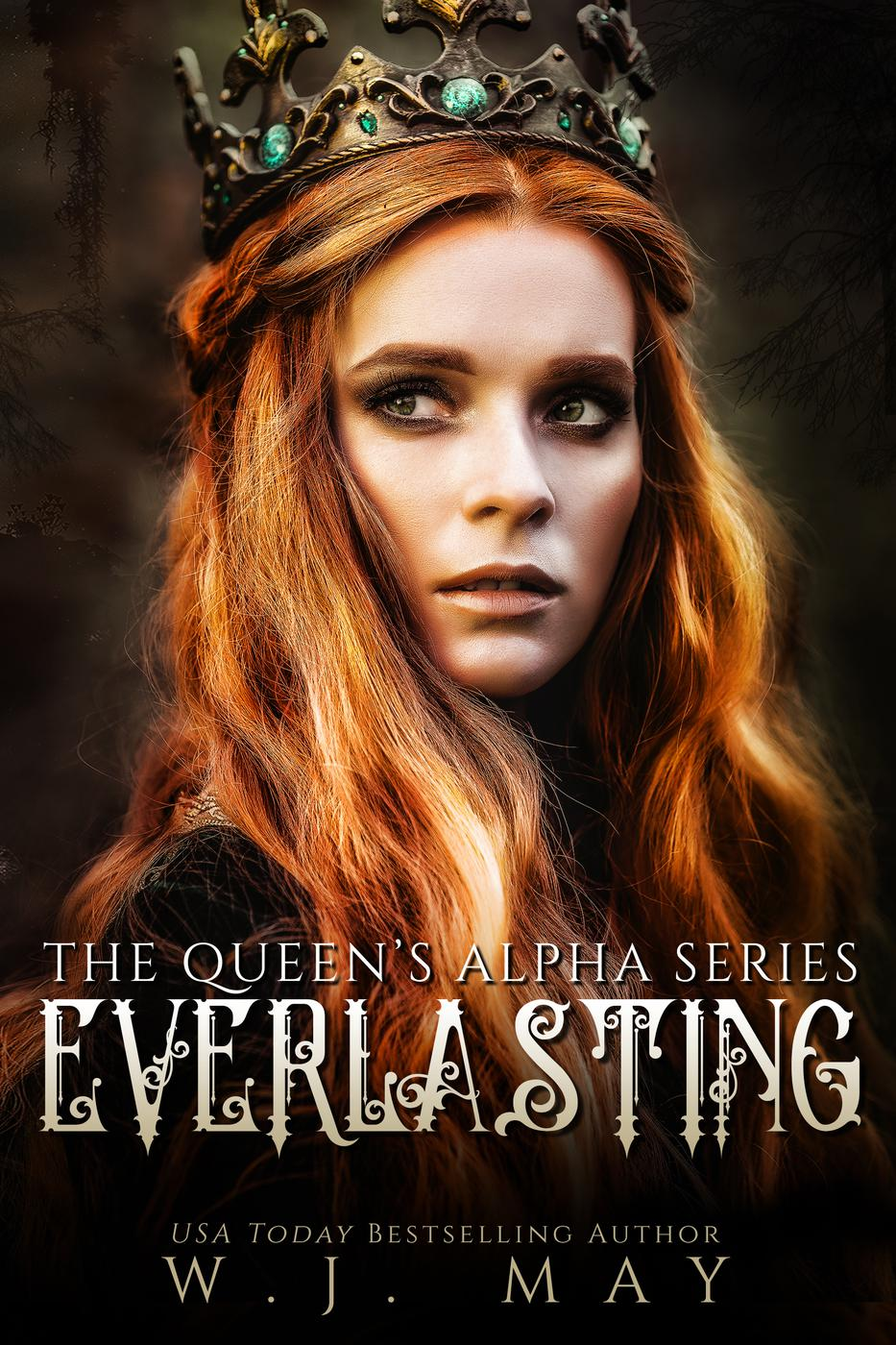 Everlasting (The Queen's Alpha Series, #2)