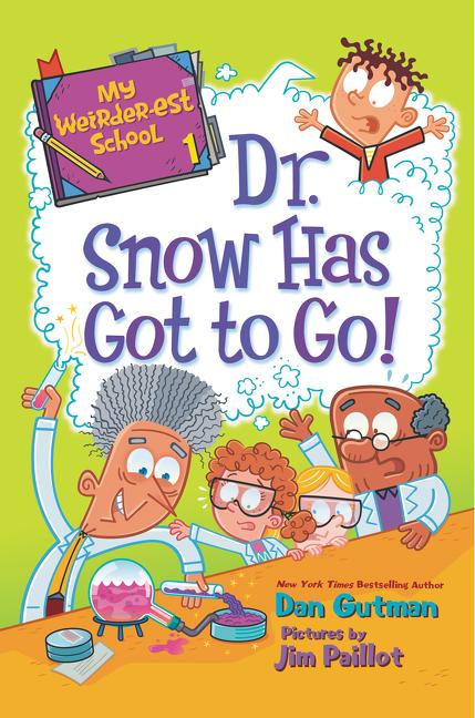 Dr. Snow Has Got to Go! cover image