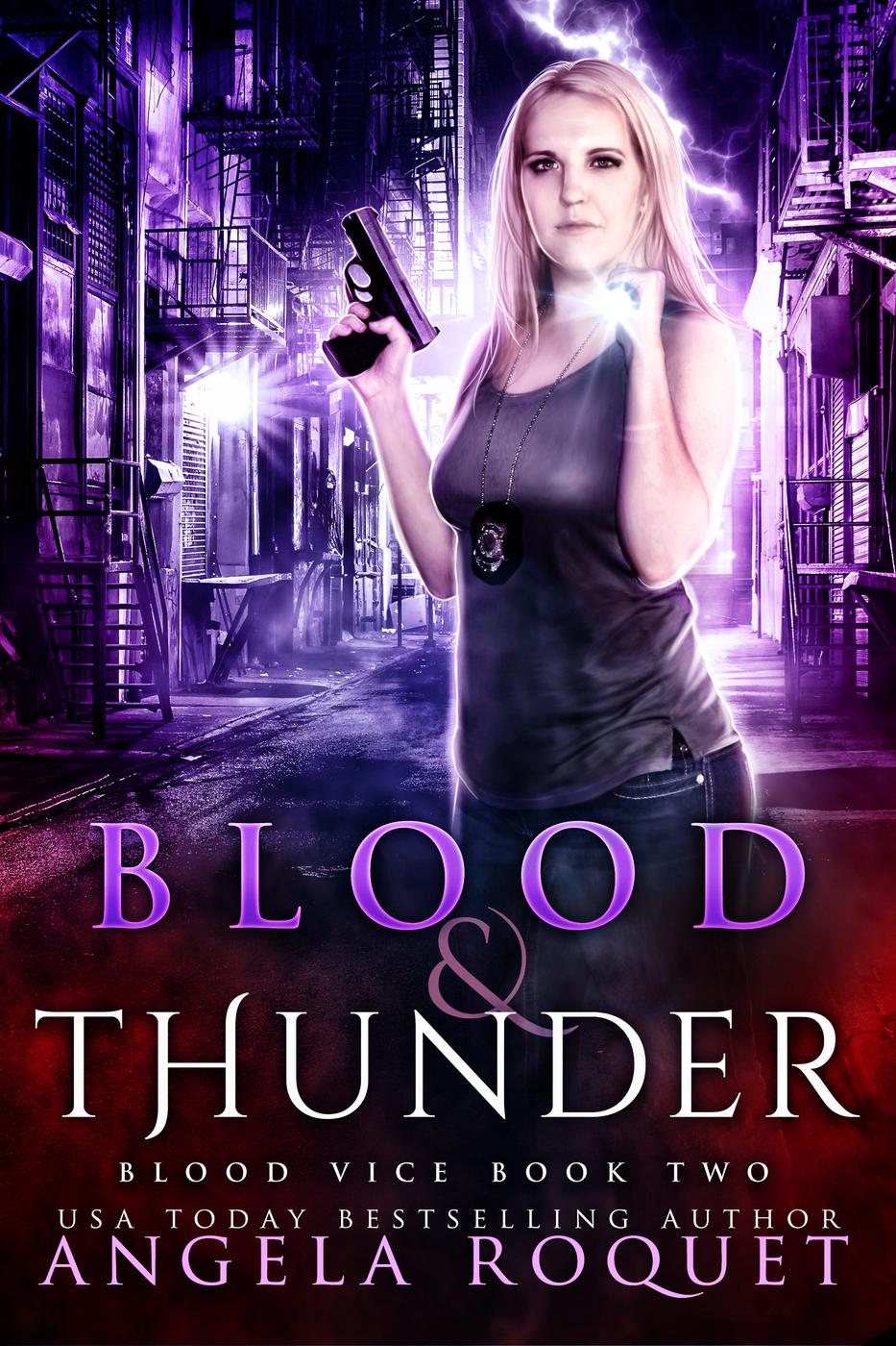 Blood and Thunder (Blood Vice, #2)