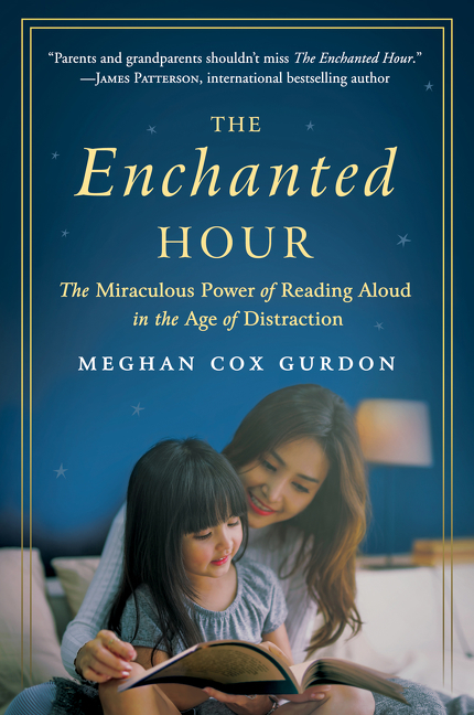 The enchanted hour the miraculous power of reading aloud in the age of distraction cover image