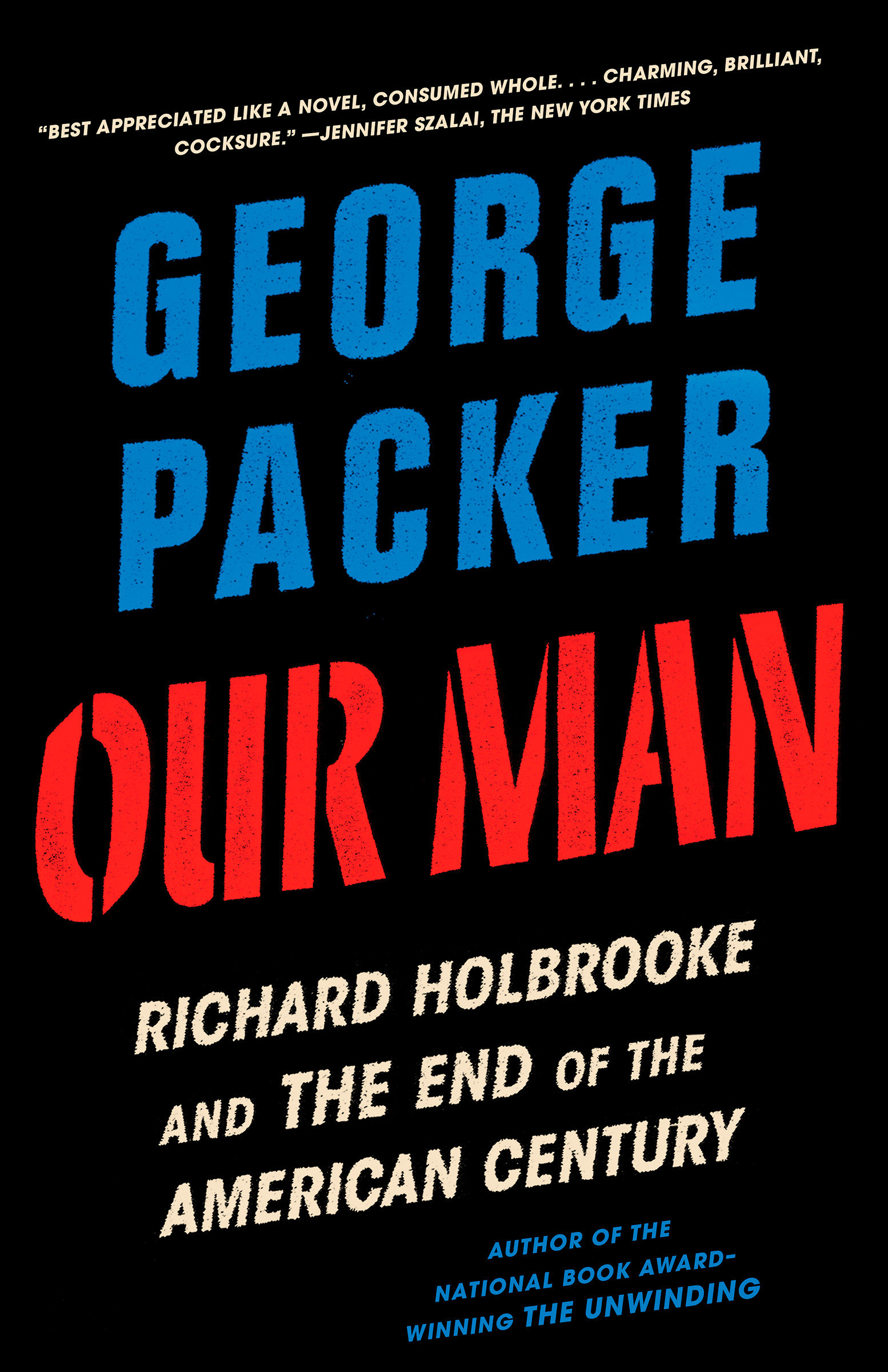 Our man Richard Holbrooke and the end of the American century cover image