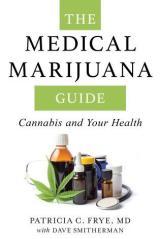 The Medical Marijuana Guide