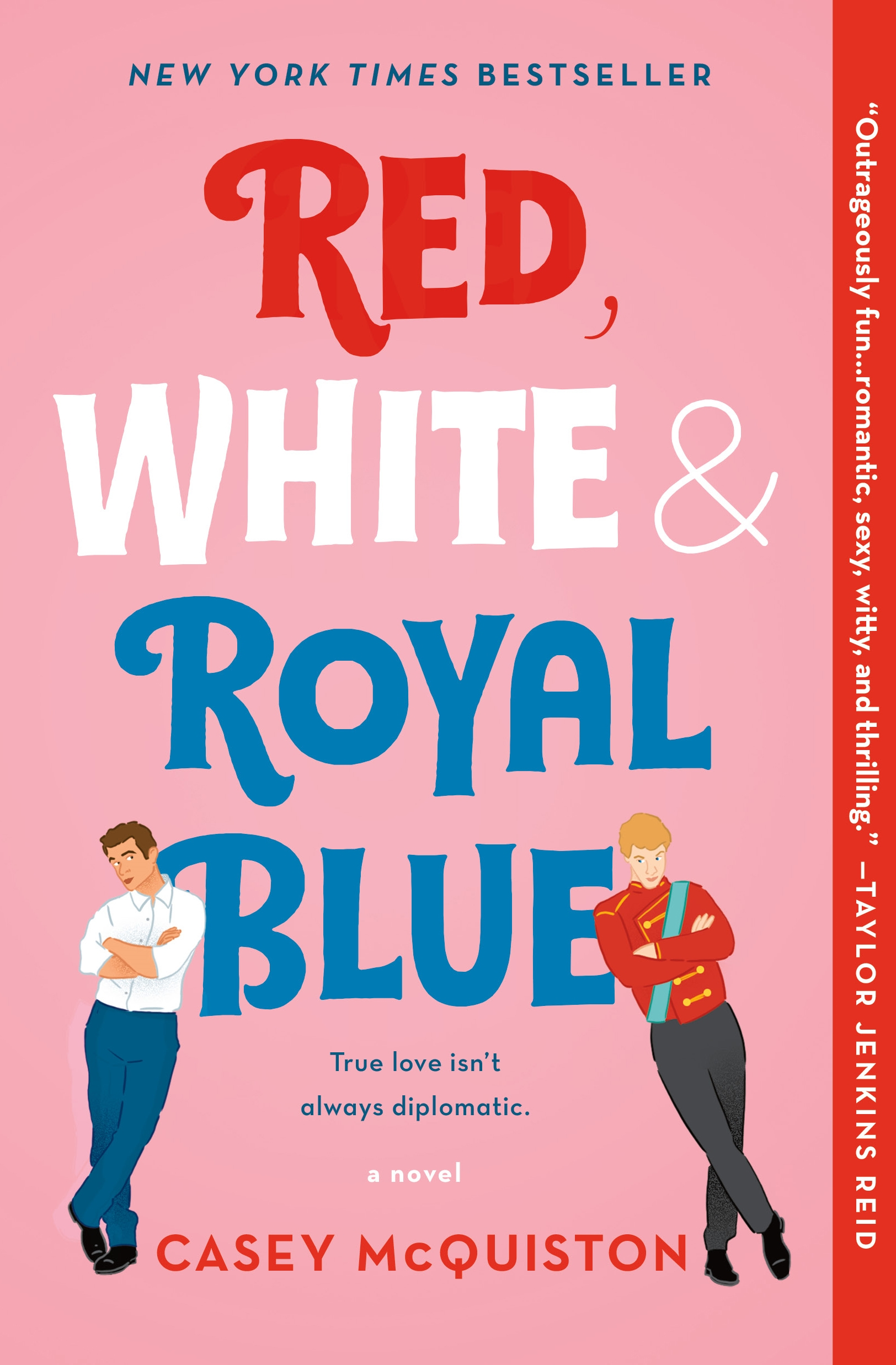 Red, White & Royal Blue A Novel
