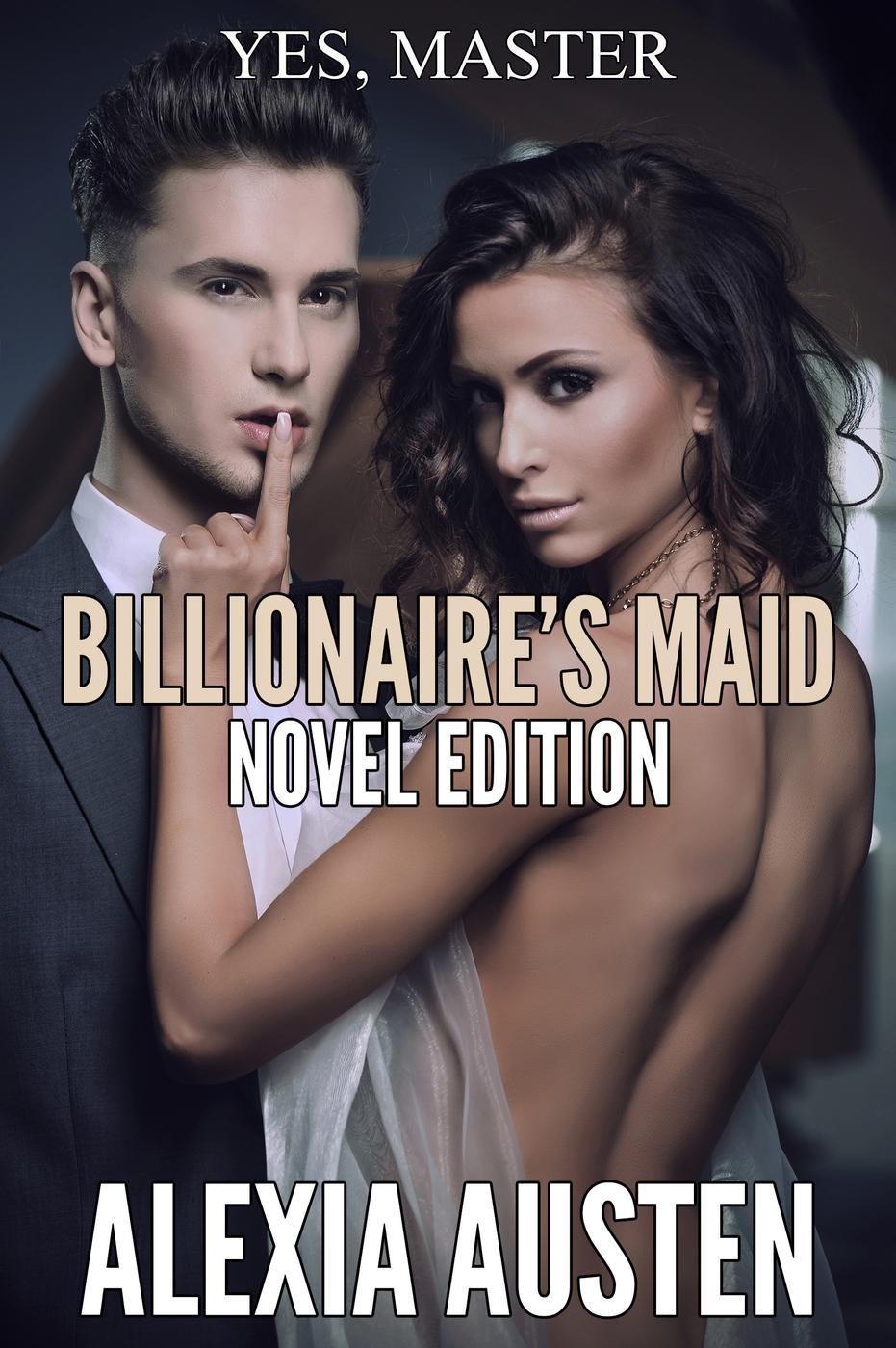 Billionaire's Maid (Novel Edition)
