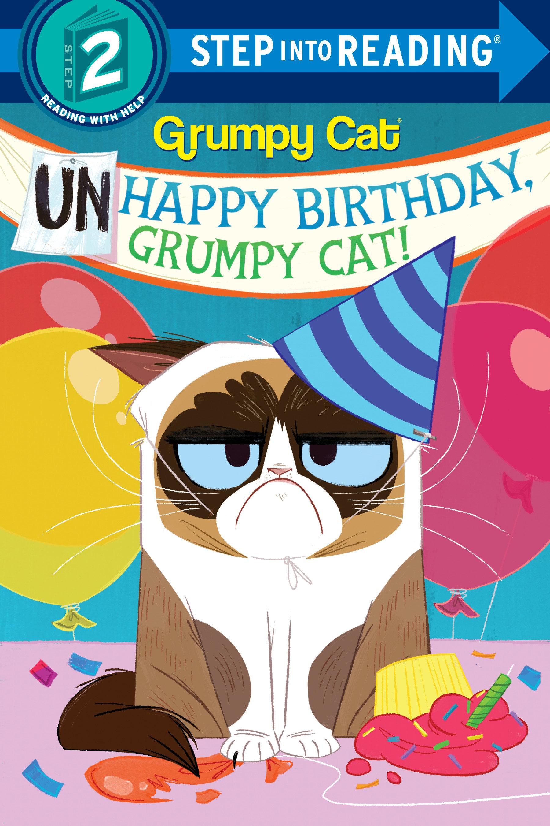 Cover Image of Unhappy Birthday, Grumpy Cat! (Grumpy Cat)