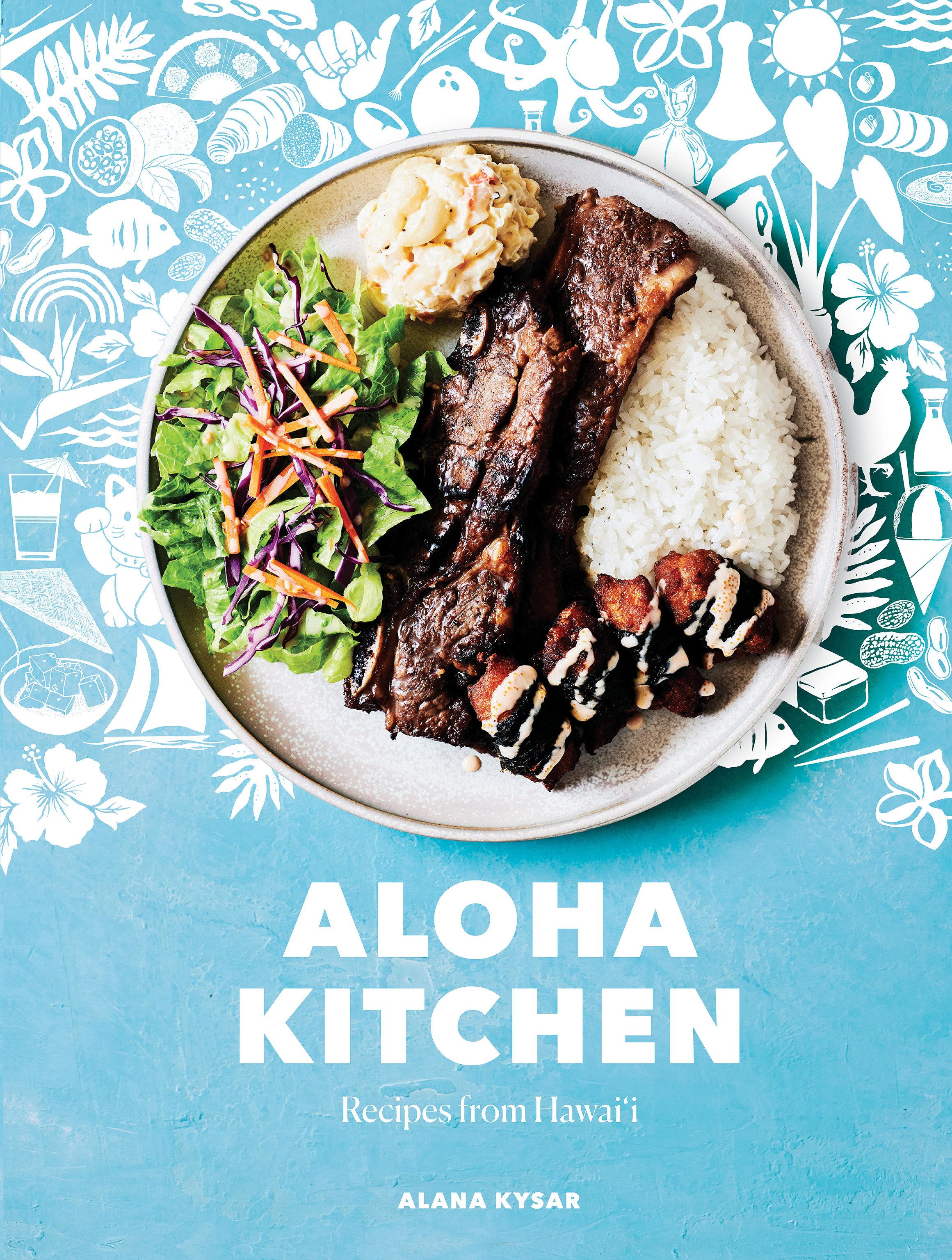 Aloha Kitchen Recipes from Hawai'i (A Cookbook)