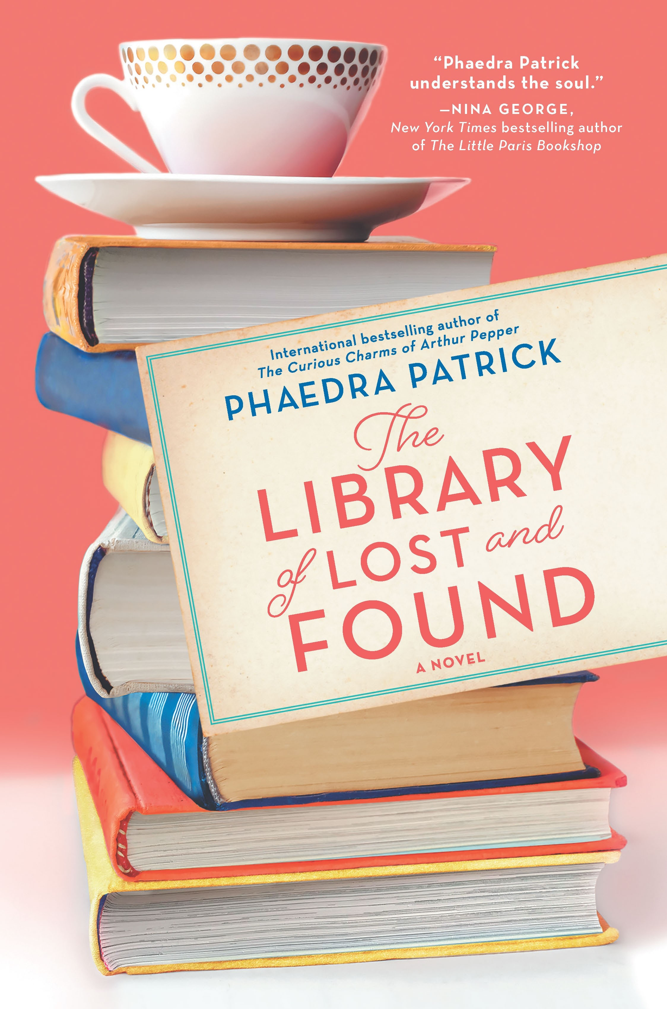 The Library of Lost and Found A Novel