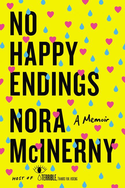 No Happy Endings A Memoir