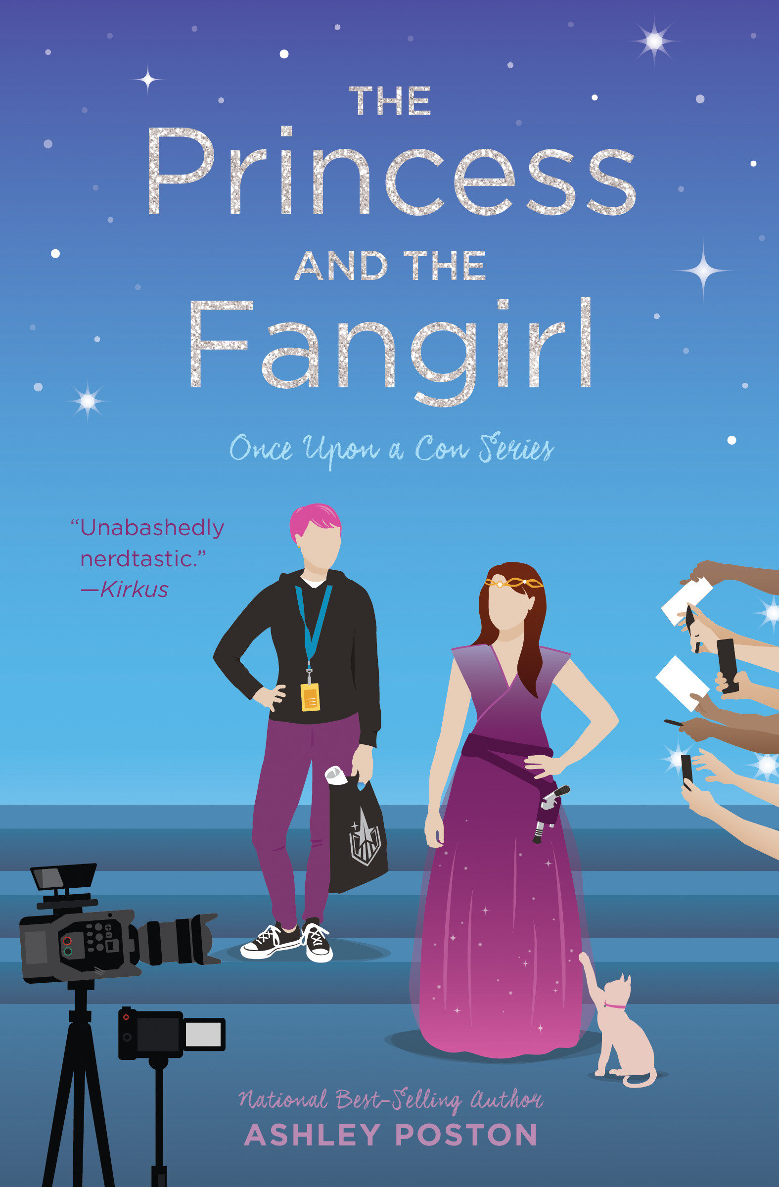 The Princess and the Fangirl A Geekerella Fairy Tale