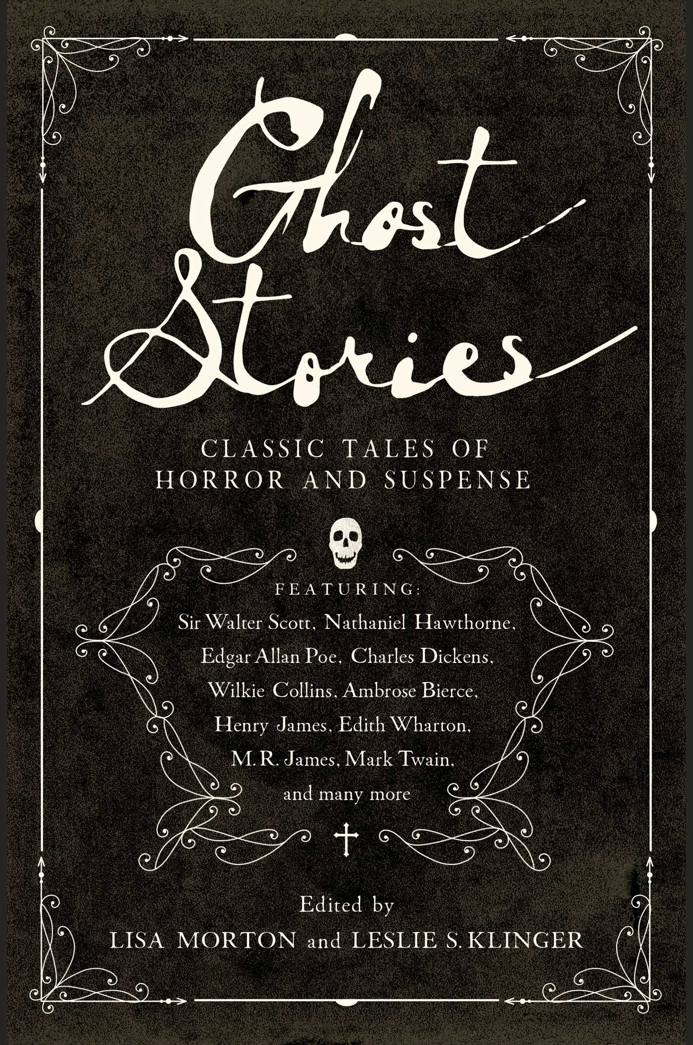 Cover image for Ghost Stories: Classic Tales of Horror and Suspense [electronic resource] :