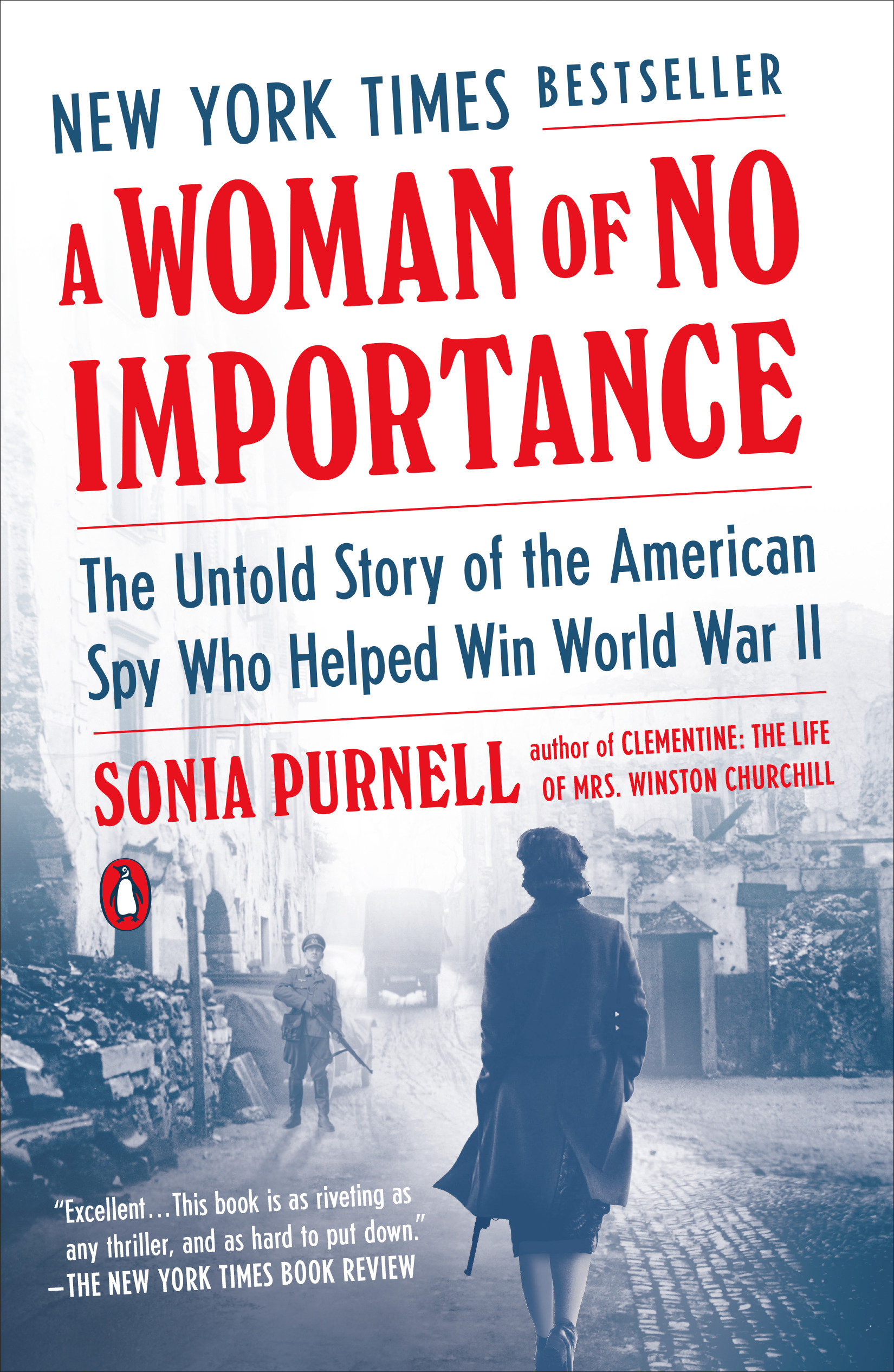 A Woman of No Importance [electronic resource] : The Untold Story of the American Spy Who Helped Win World War II