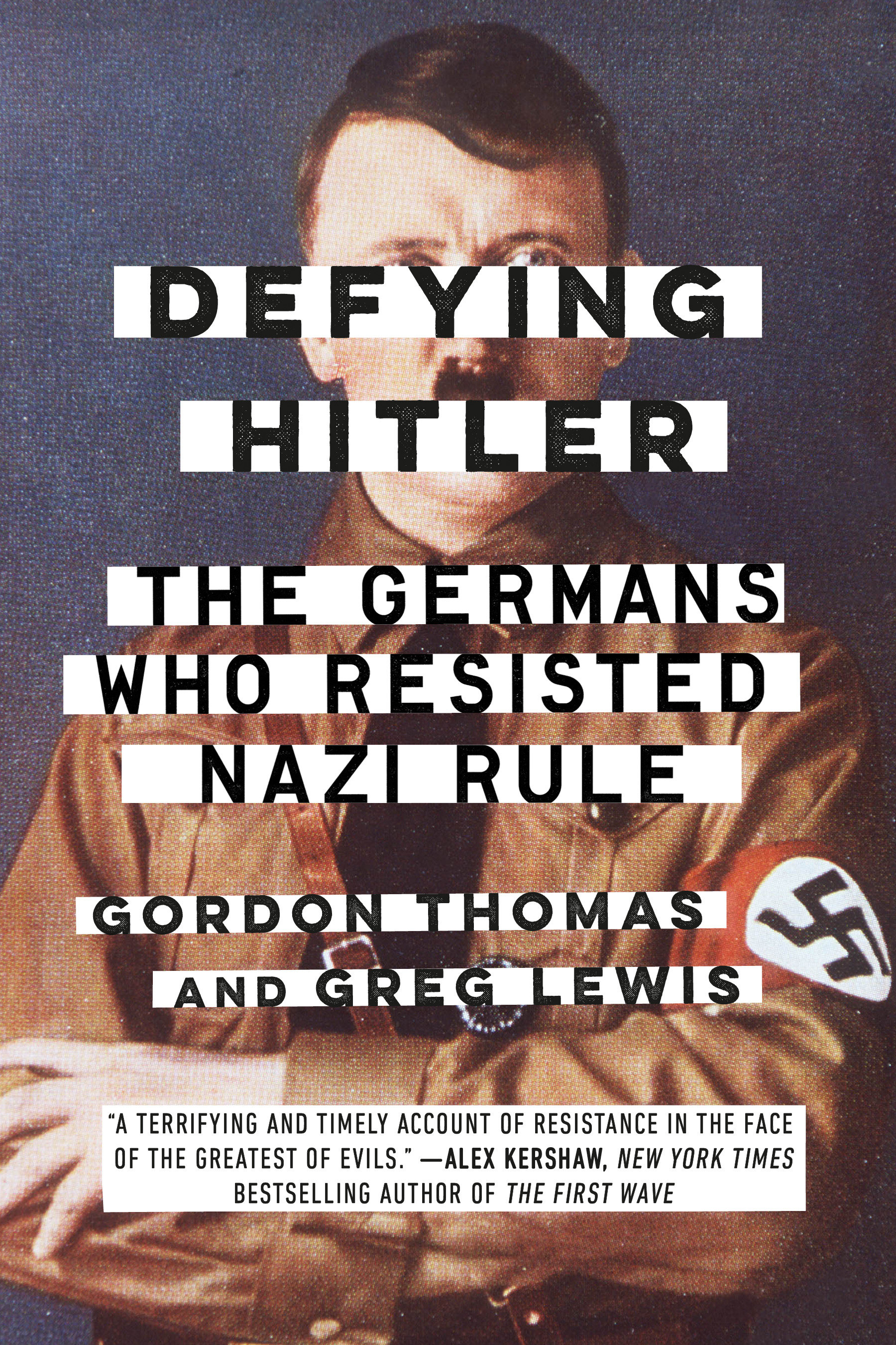 Defying Hitler the Germans who resisted Nazi rule cover image
