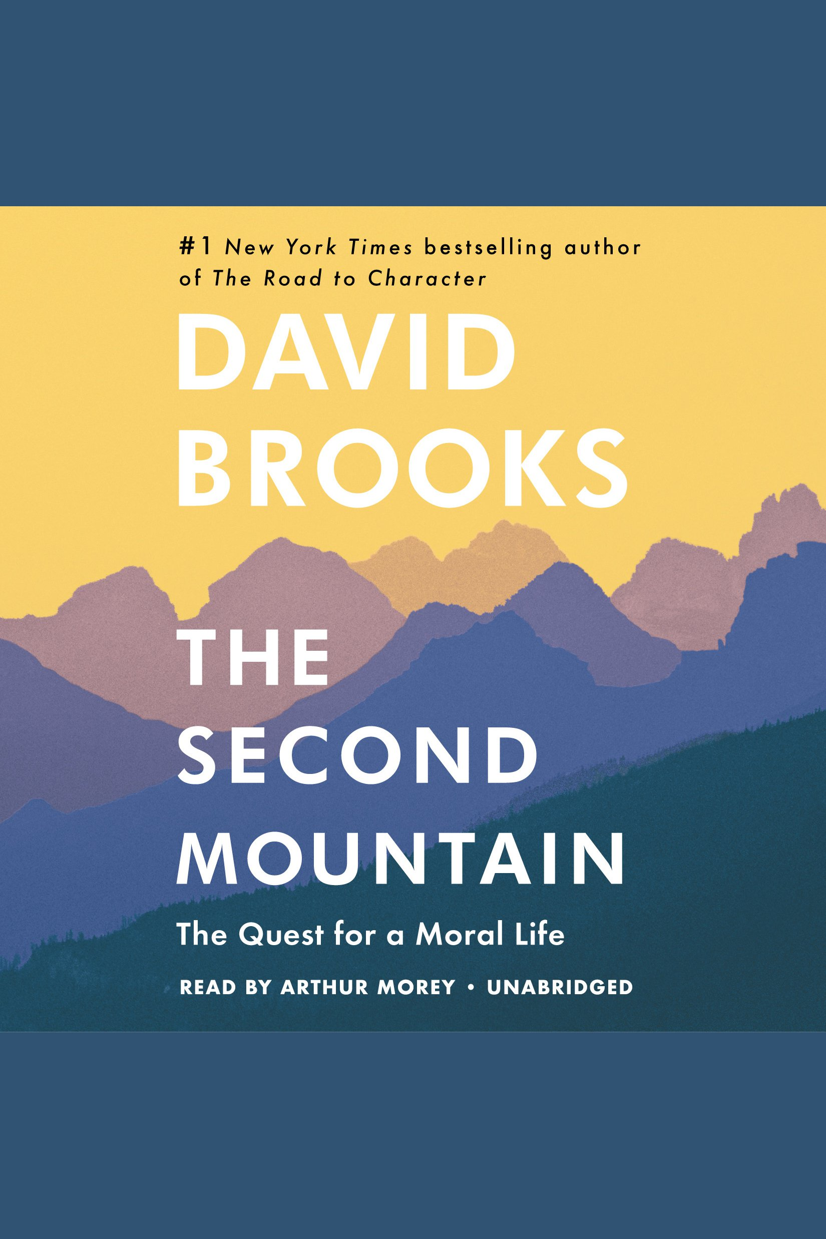 The second mountain the quest for a moral life cover image