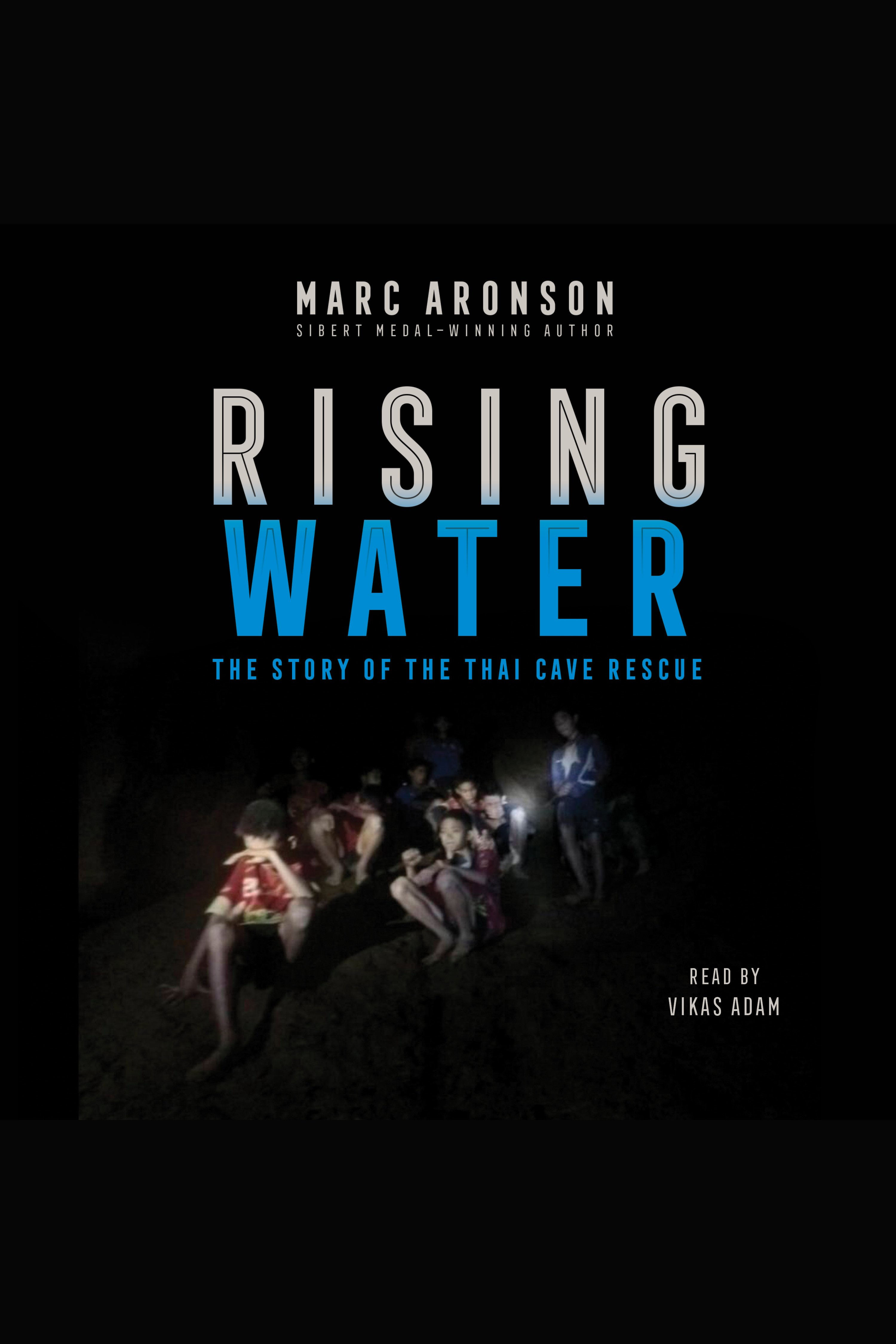 Rising water the story of the Thai cave rescue cover image