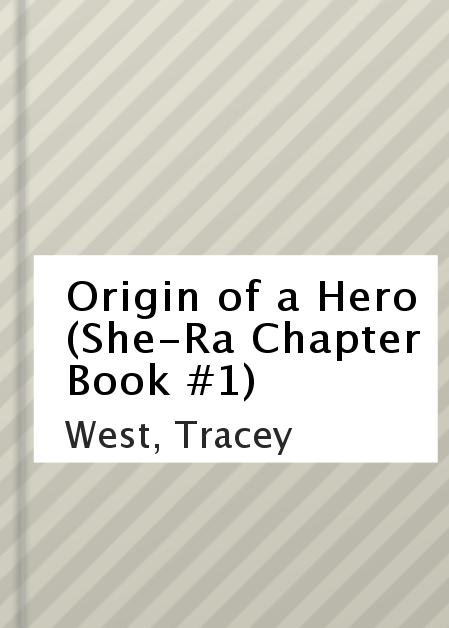 Origin of a hero [electronic resource (downloadable eBook)]