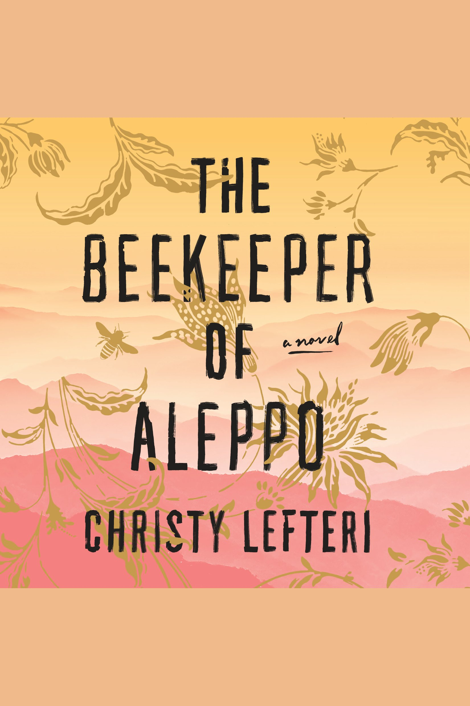 Beekeeper of Aleppo, The A Novel