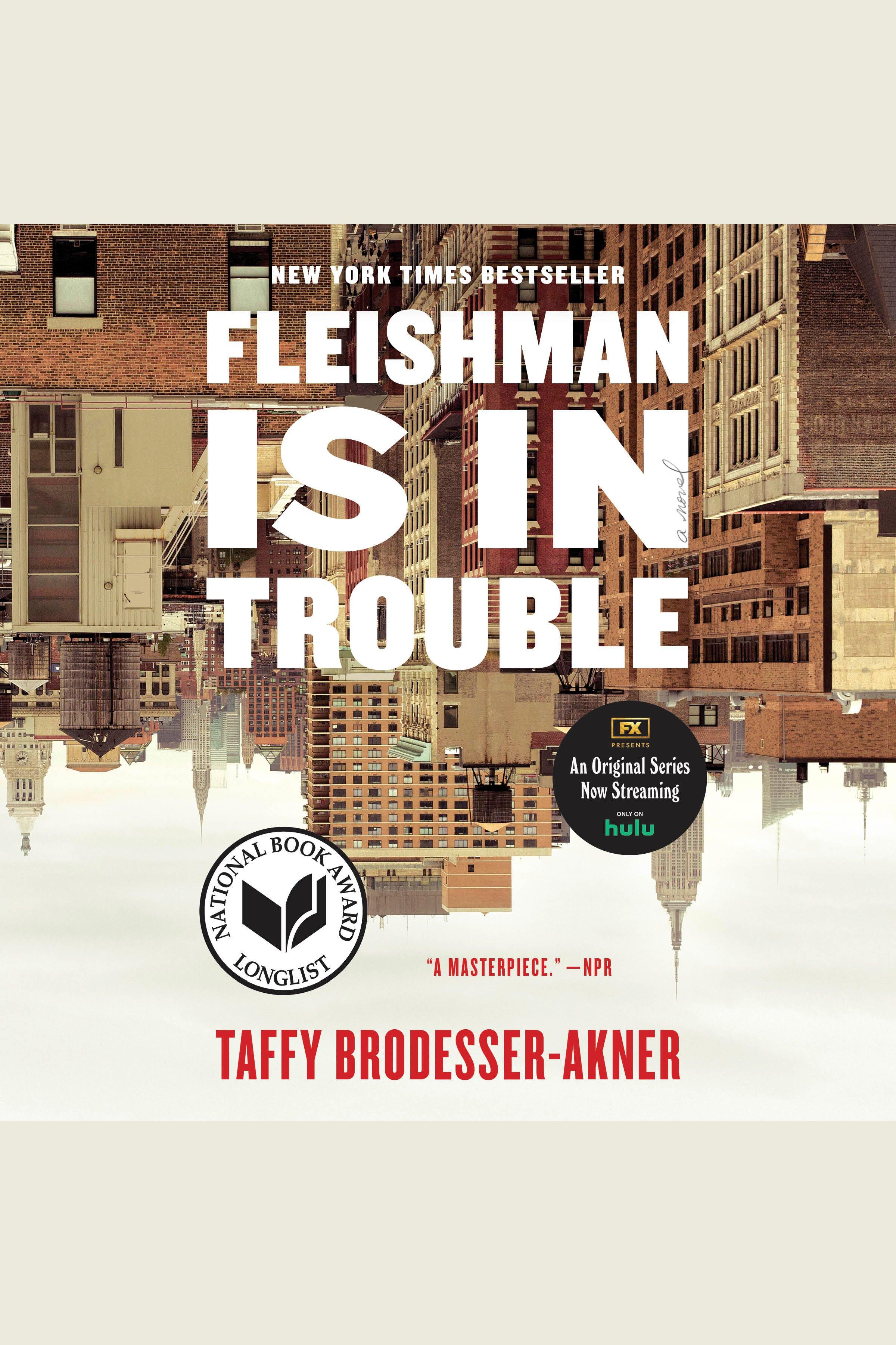 Fleishman Is in Trouble A Novel