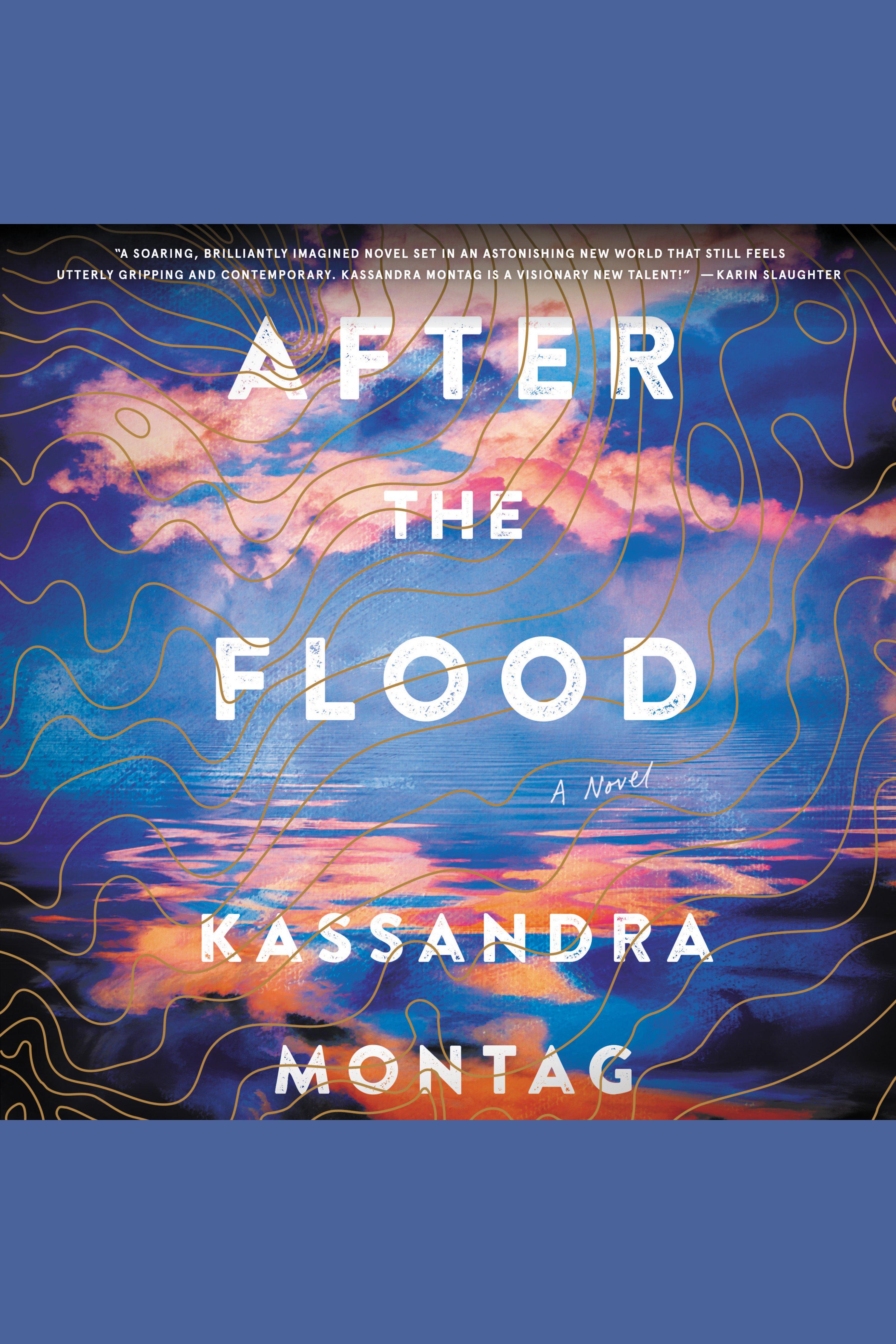 After the flood [AudioEbook] : a novel